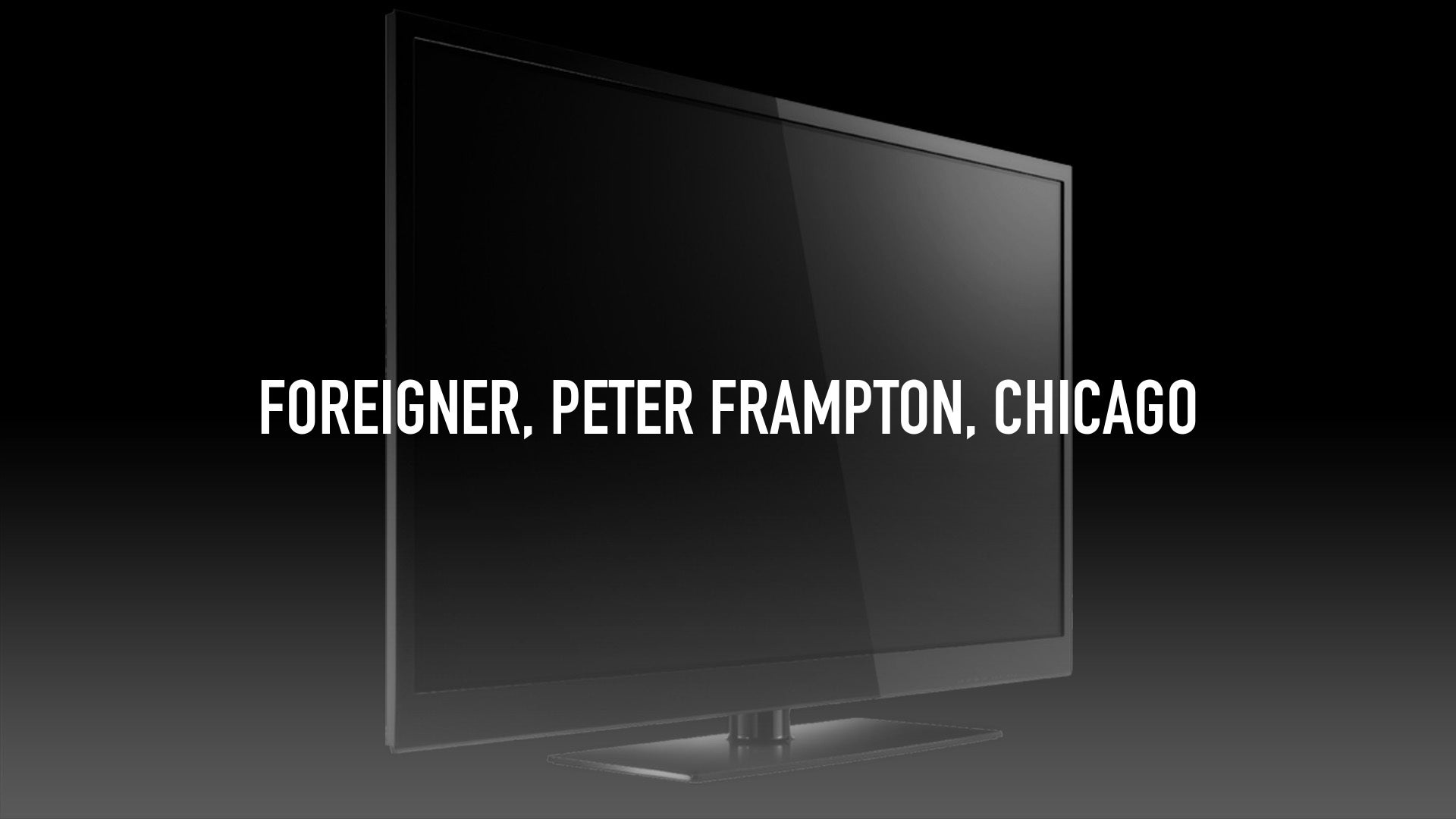 Foreigner, Peter Frampton, Chicago