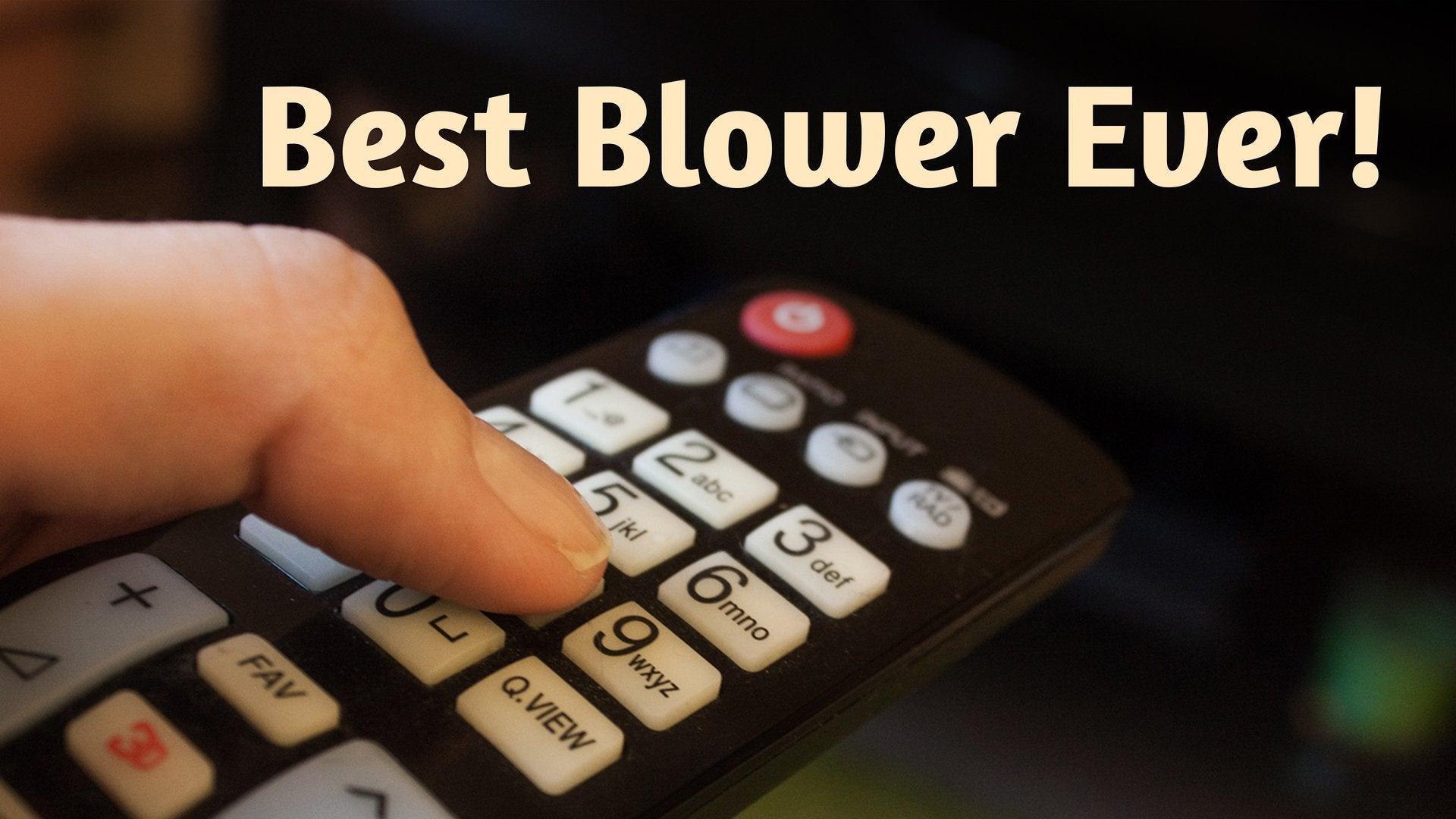 Best Blower Ever!
