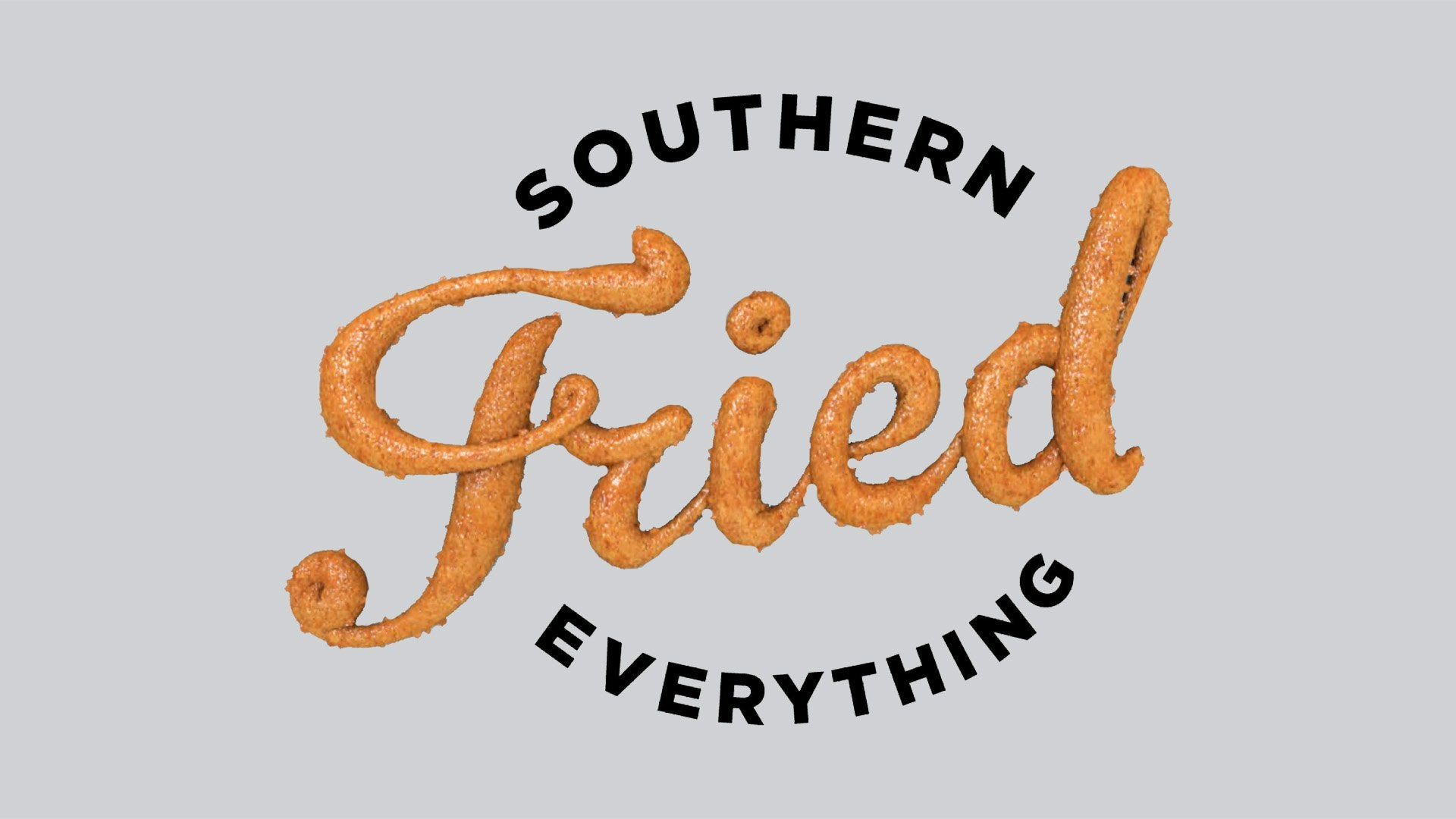 Southern Fried Everything