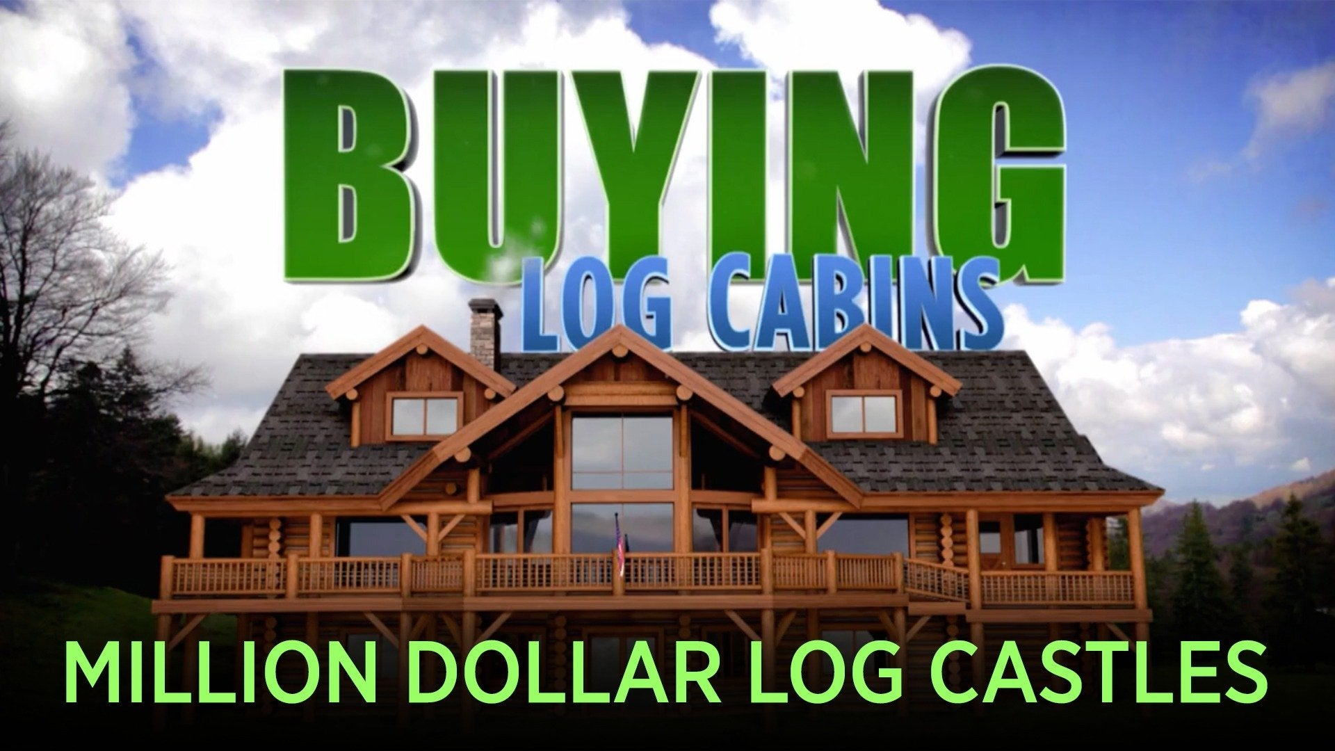 Buying Log Cabins: Million Dollar Log Castles