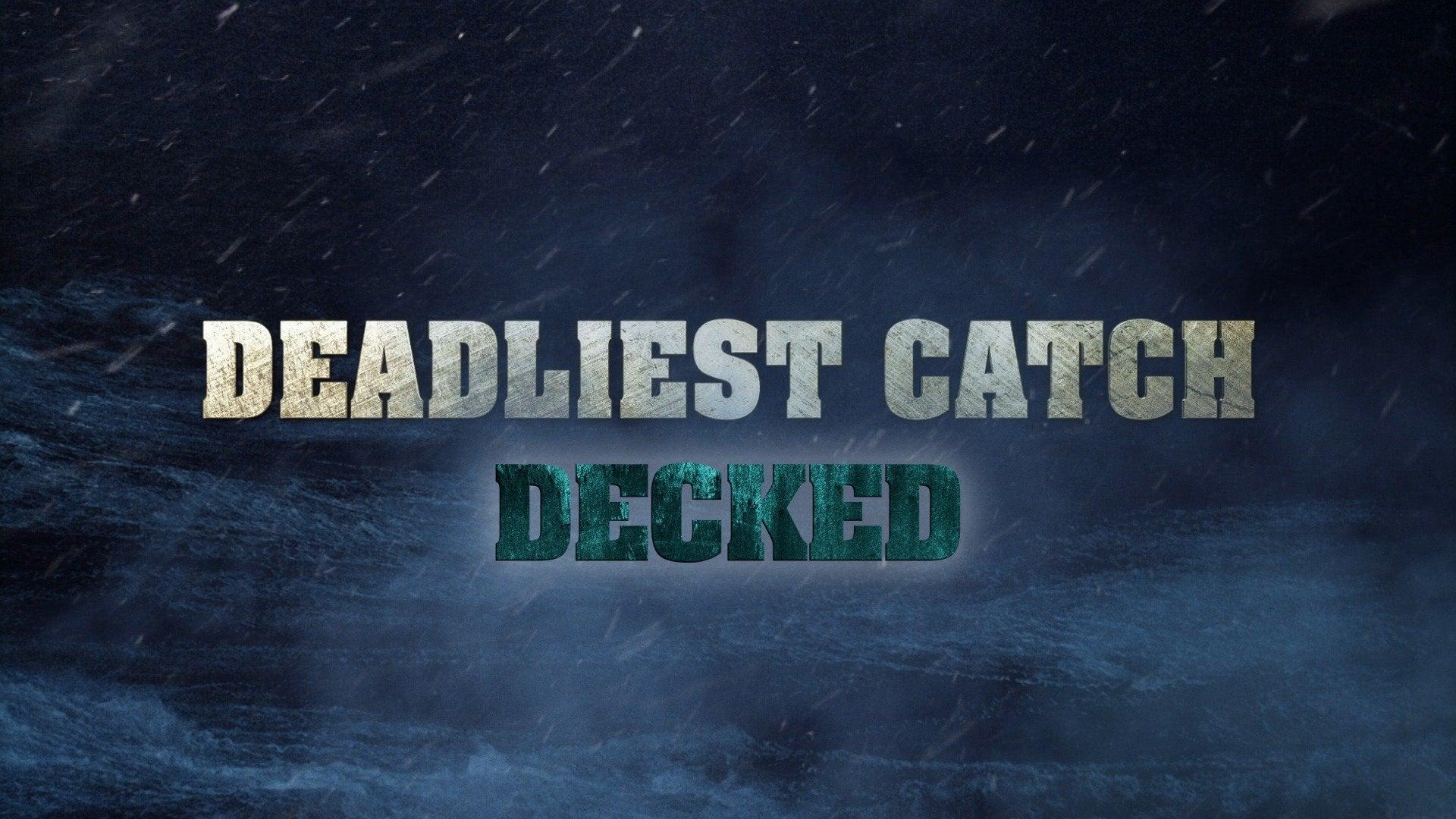 Deadliest Catch: Decked