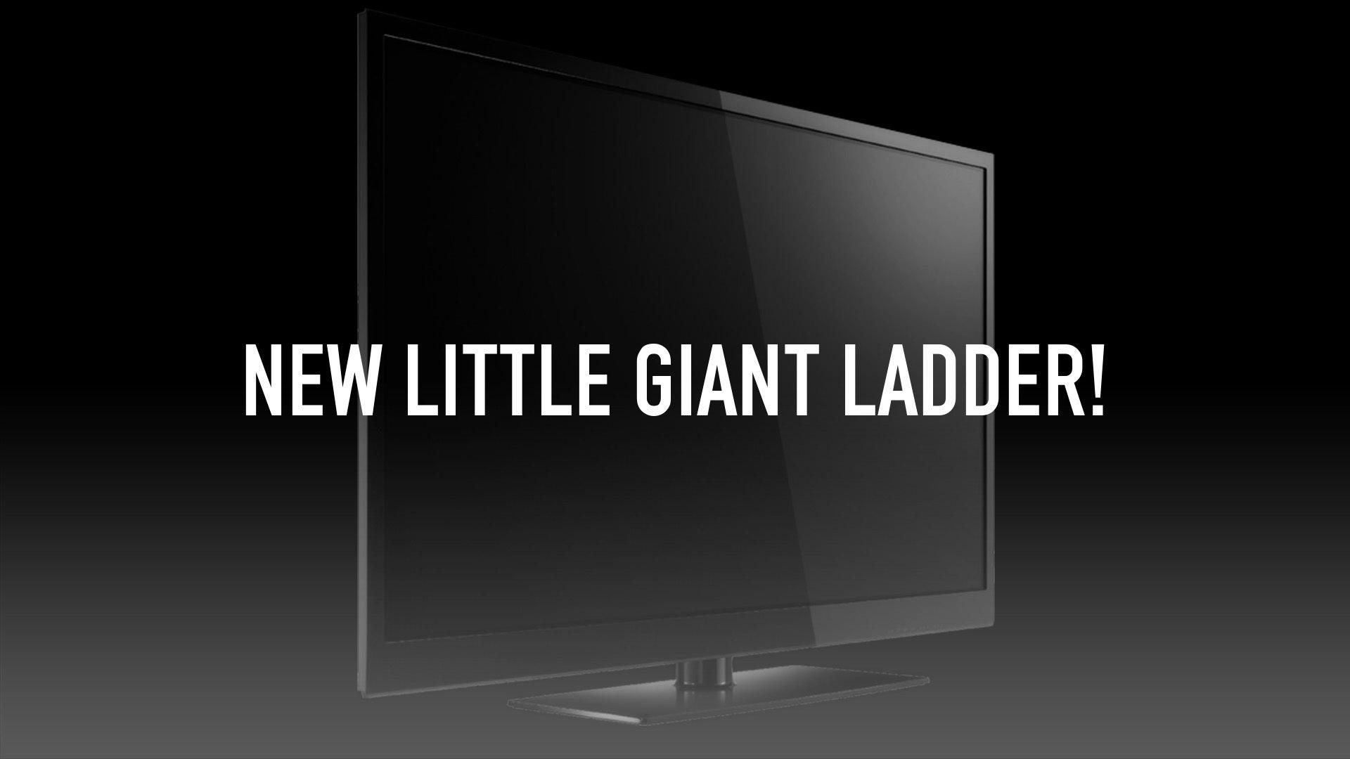 New Little Giant Ladder!