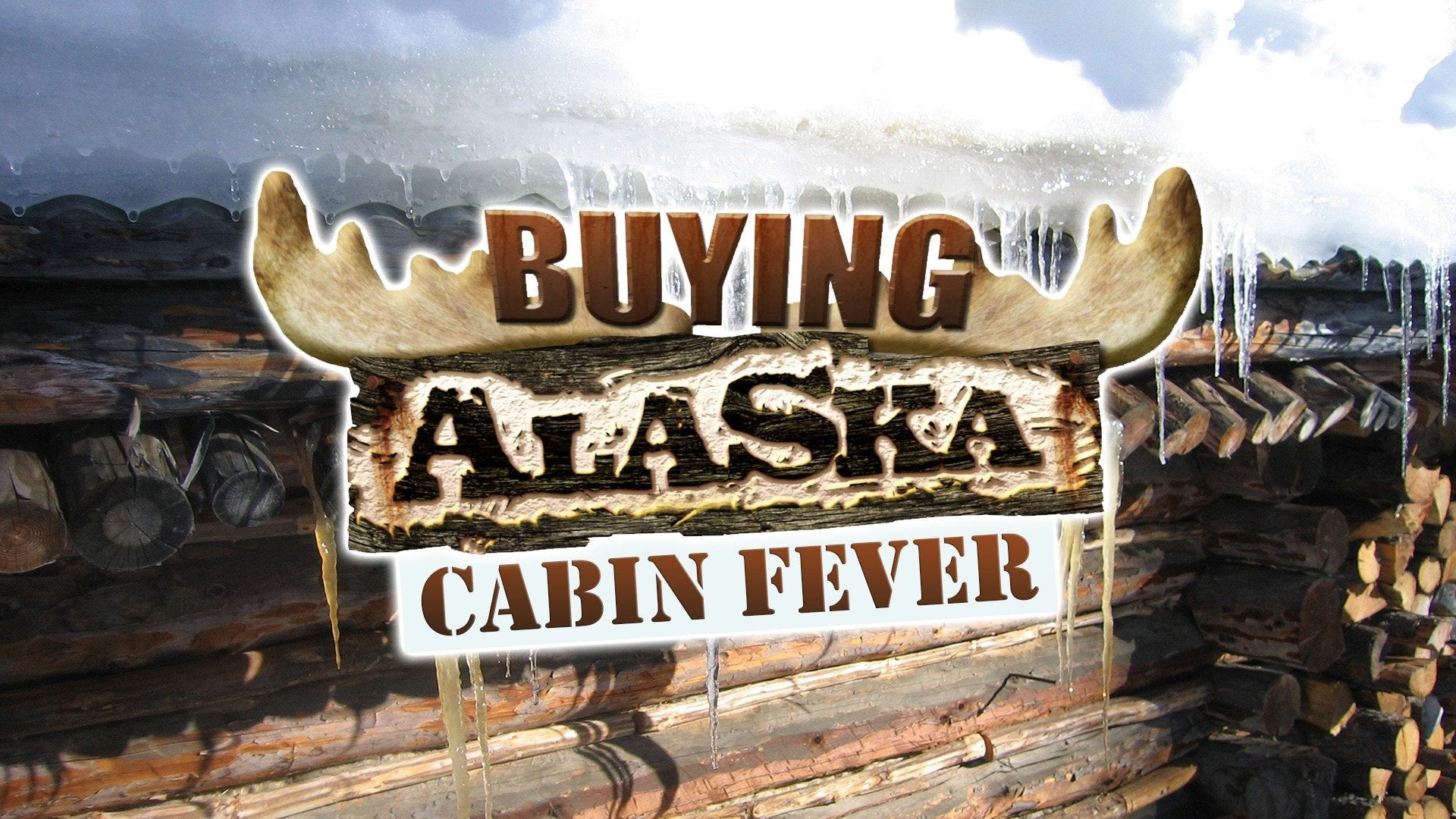 Buying Alaska: Cabin Fever