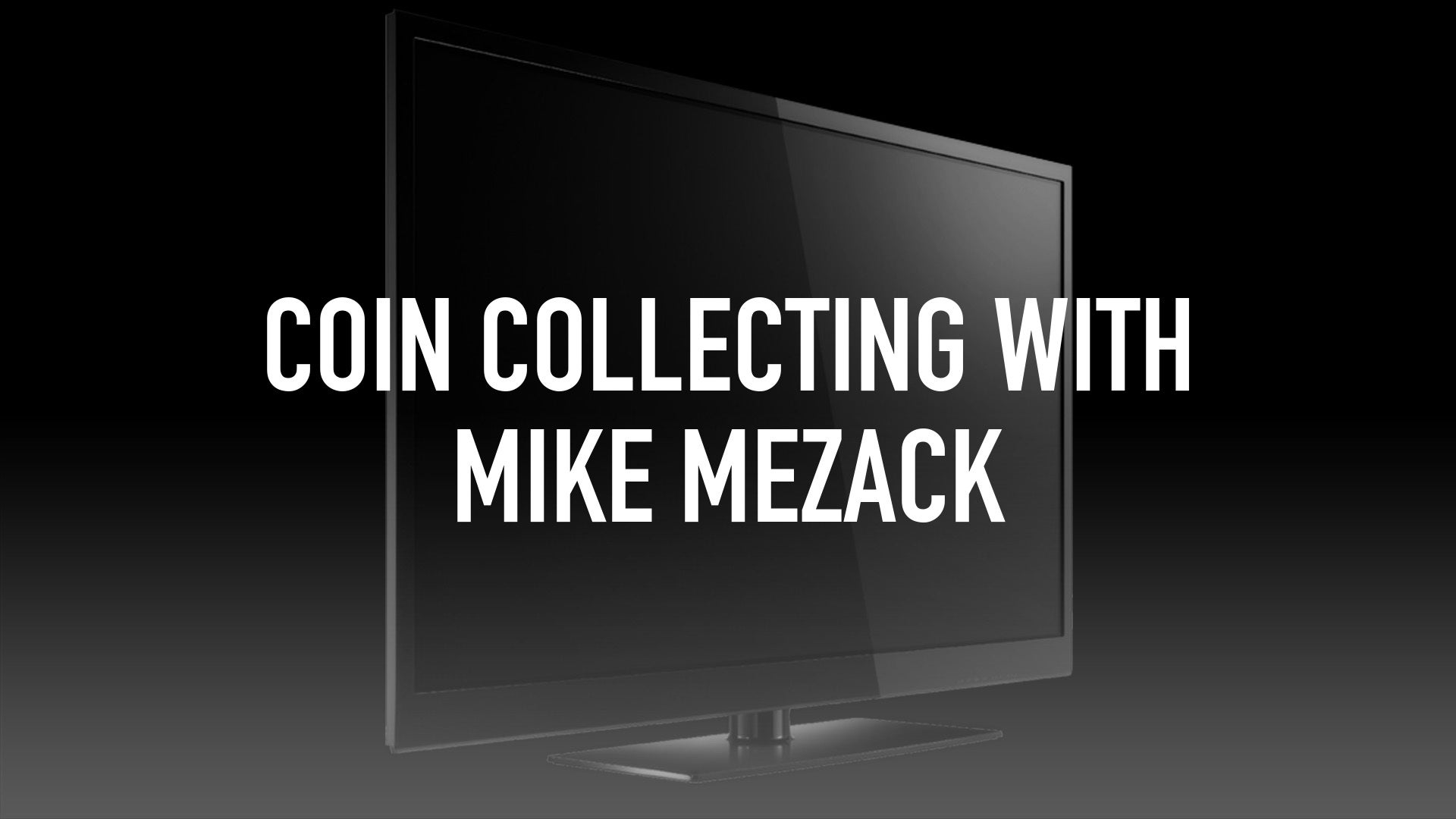 Coin Collecting with Mike Mezack