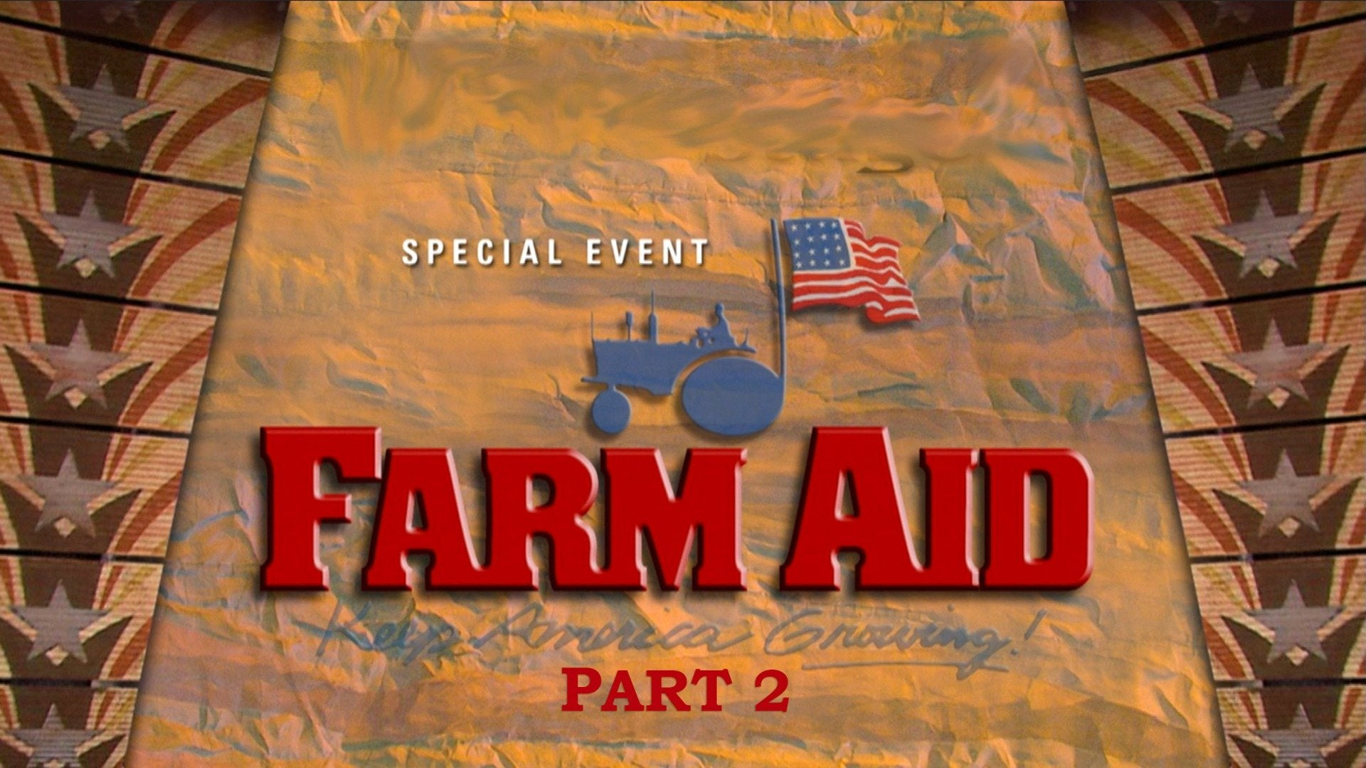 Farm Aid - Keep America Growing Part 2