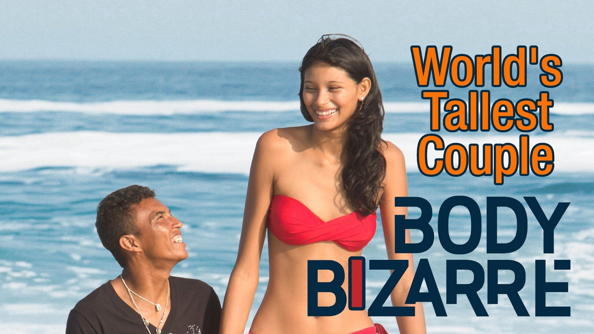 World's Tallest Couple: Body Bizarre