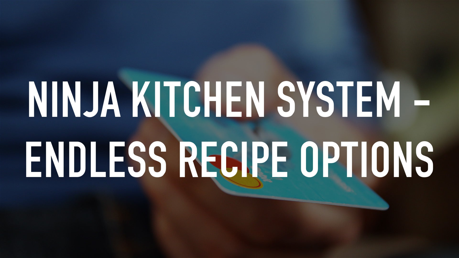 Ninja Kitchen System - Endless Recipe Options