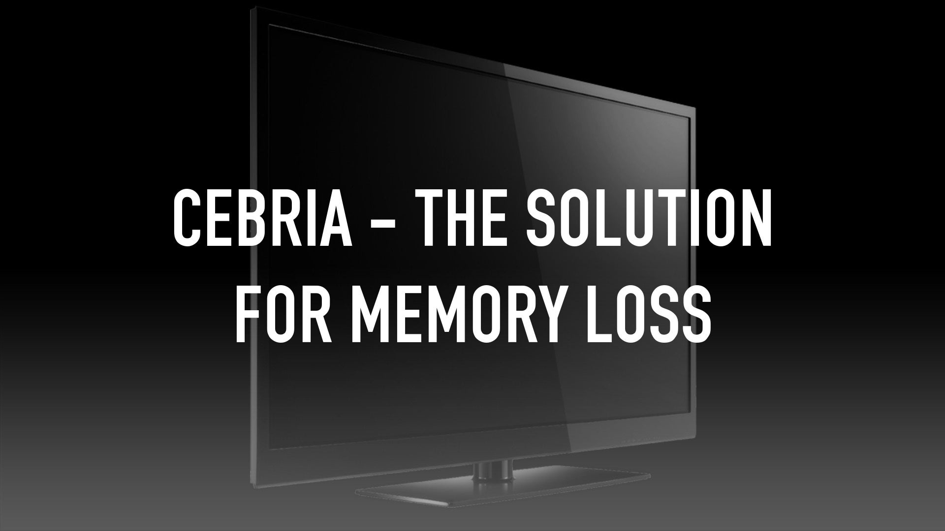 Cebria - The Solution for Memory Loss