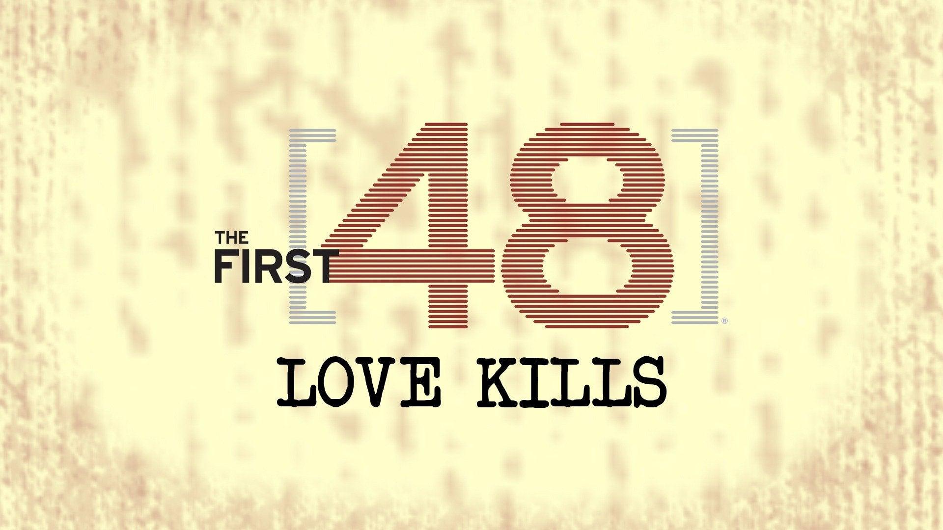 The First 48: Love Kills