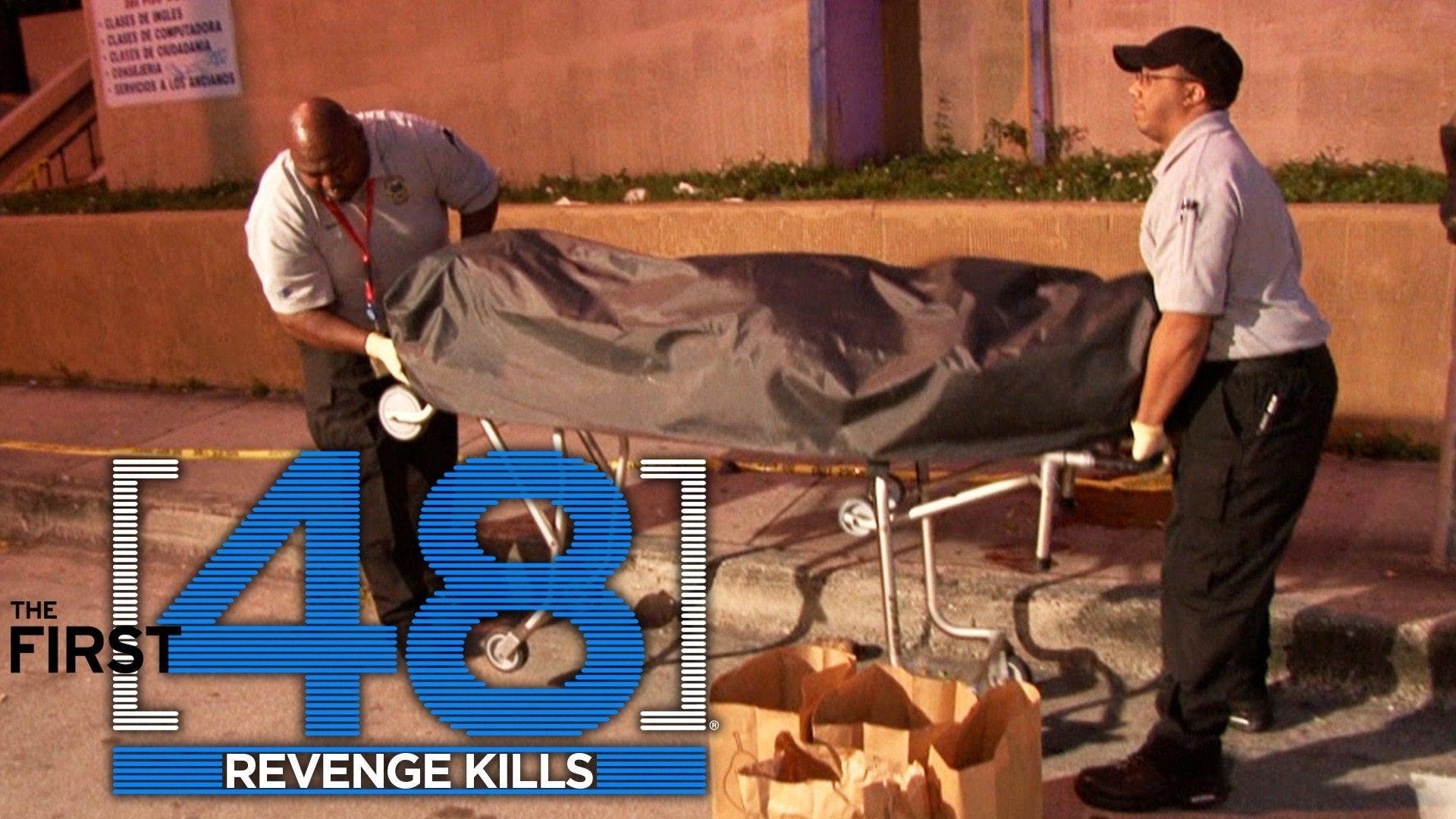 The First 48: Revenge Kills