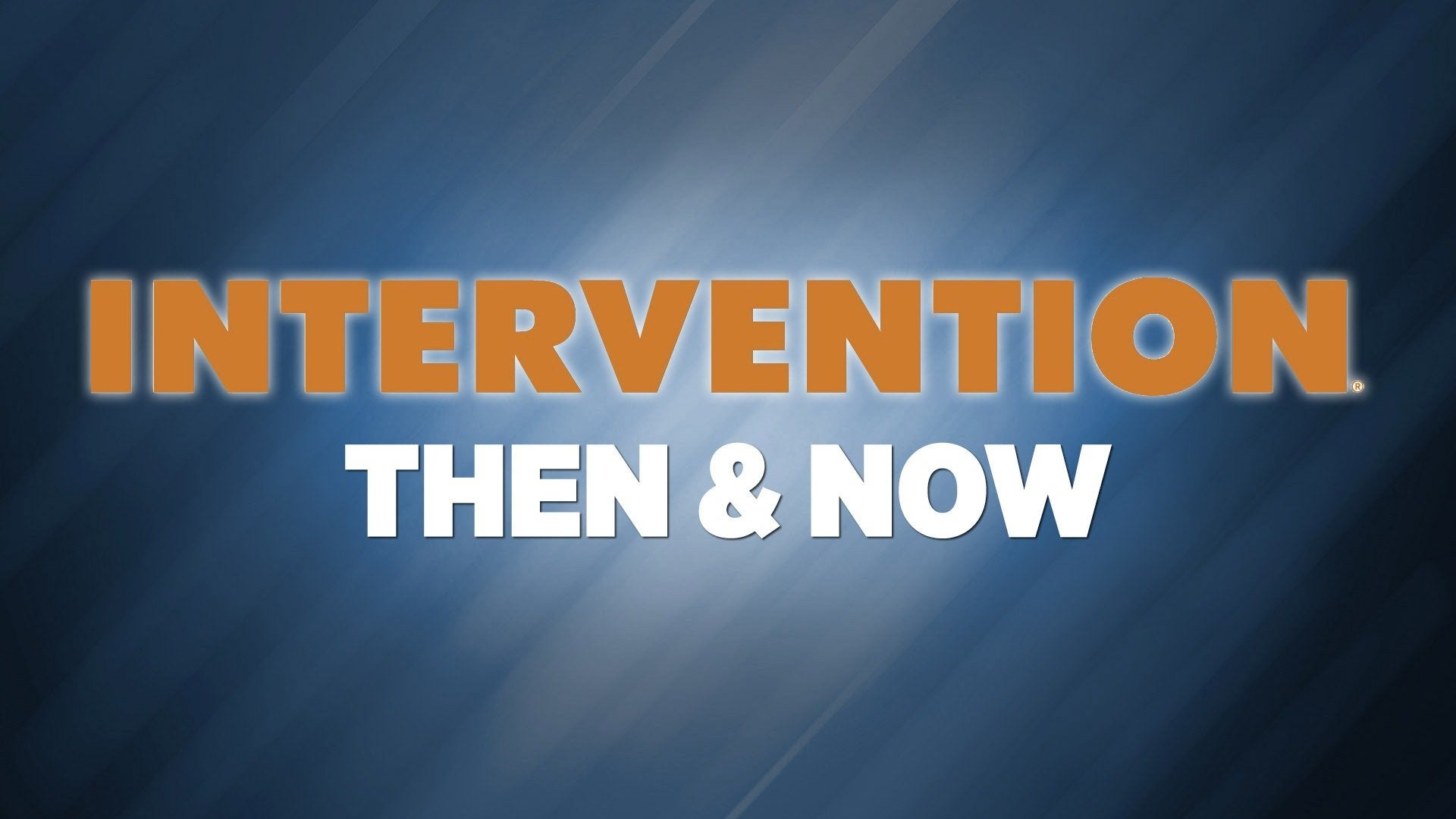 Intervention: Then & Now
