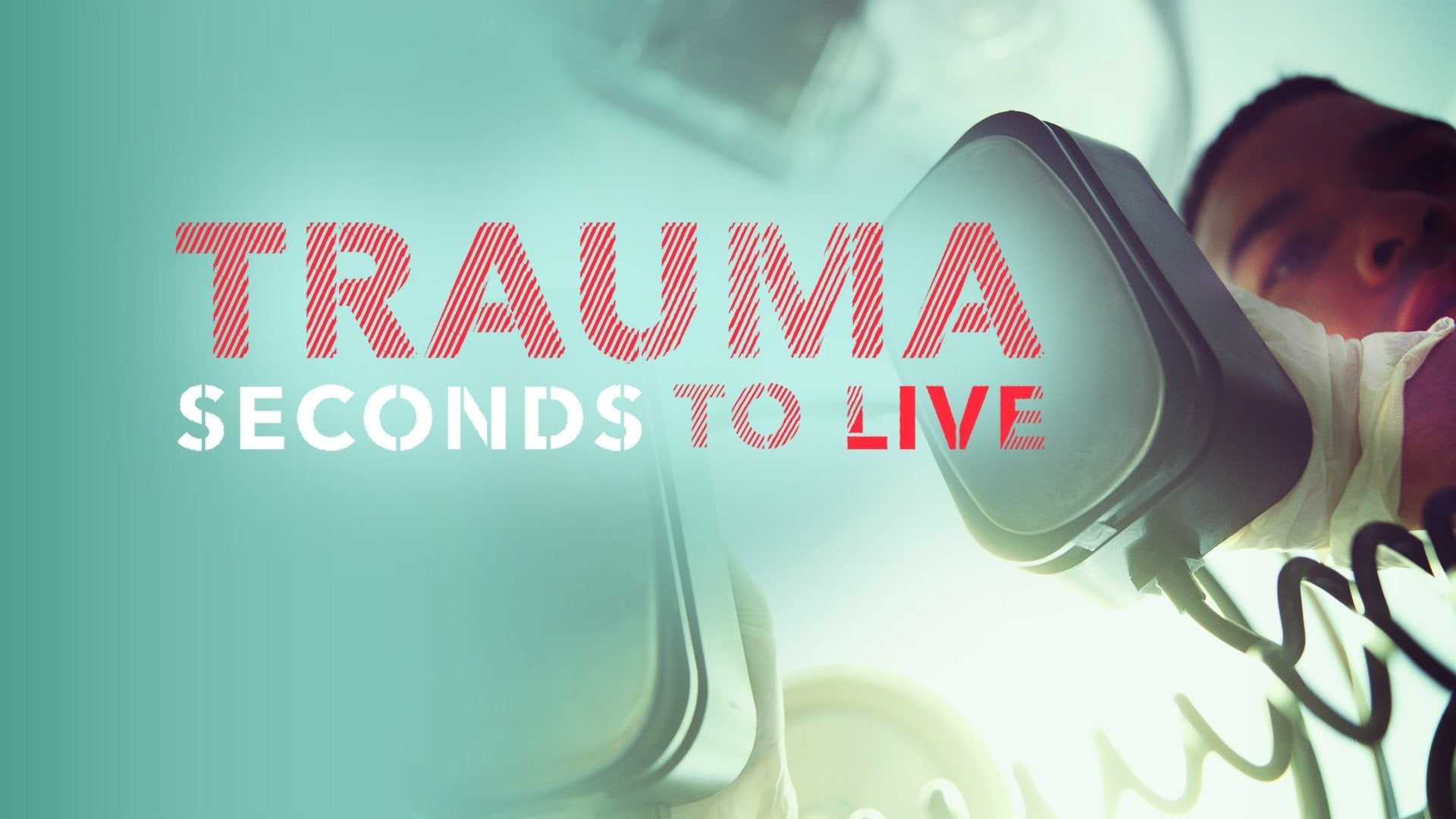 Trauma: Seconds to Live