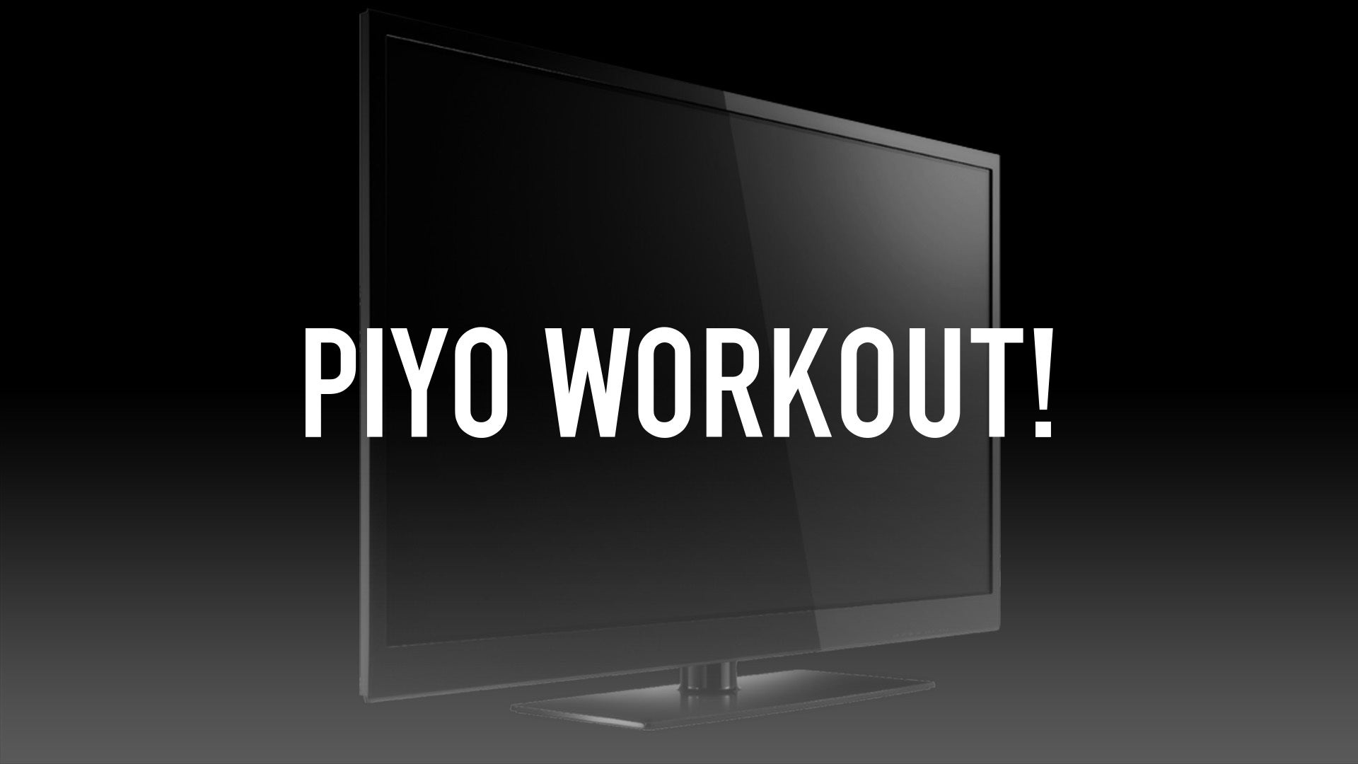 PiYo Workout!