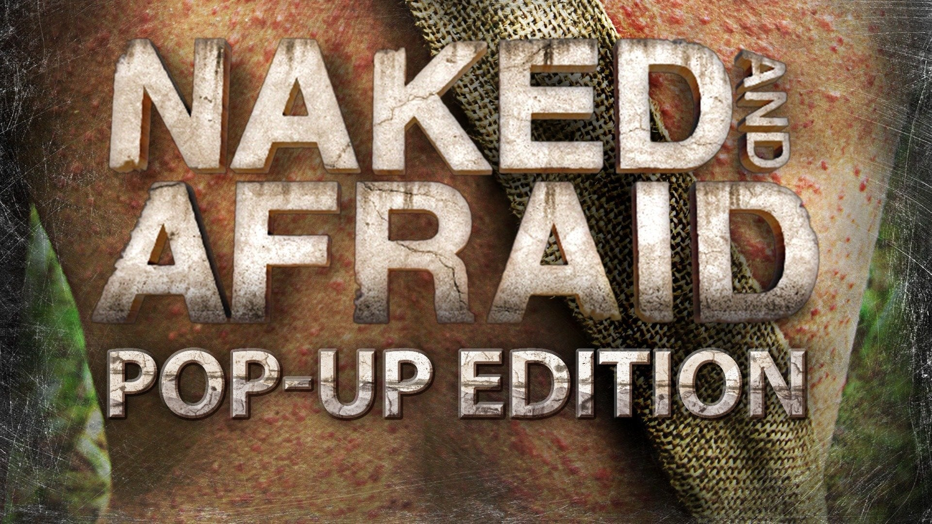 Naked and Afraid Pop-Up Edition