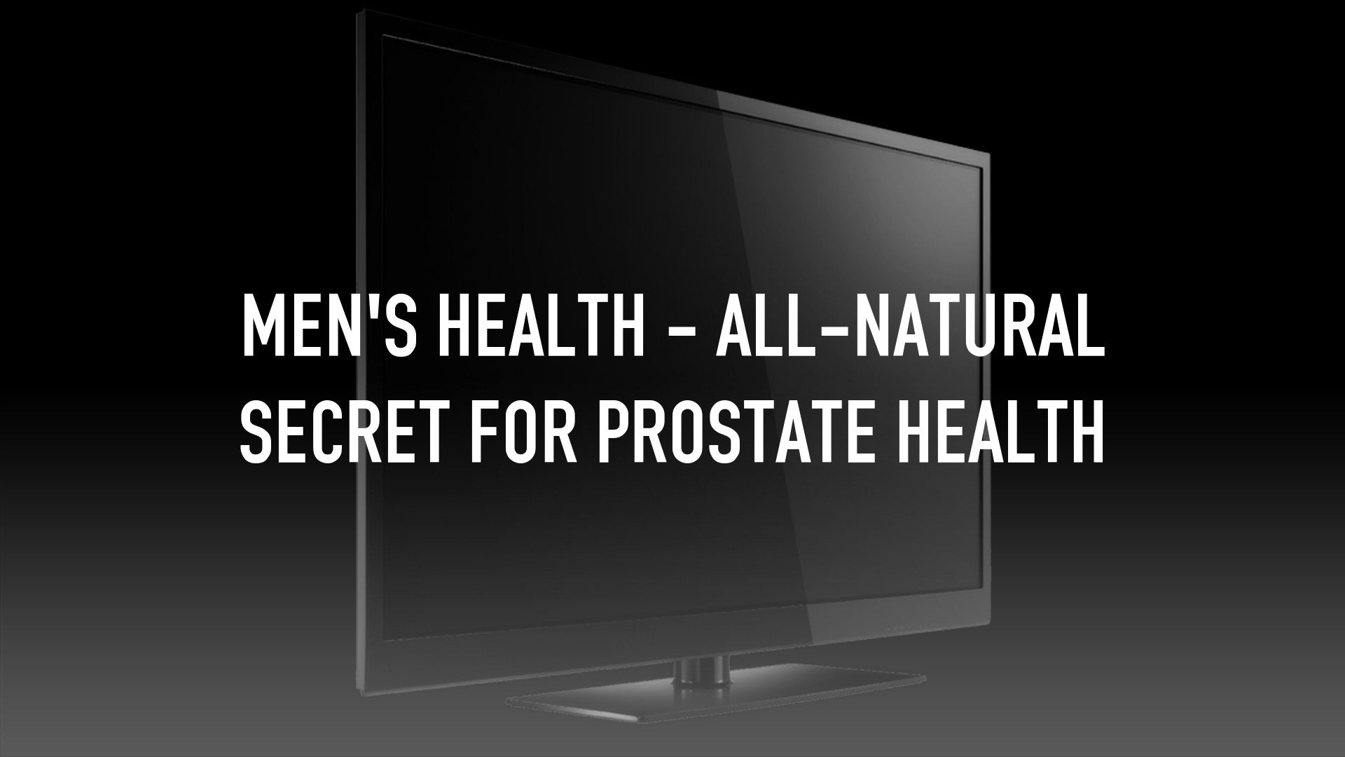 Men's Health - All-Natural Secret for Prostate Health