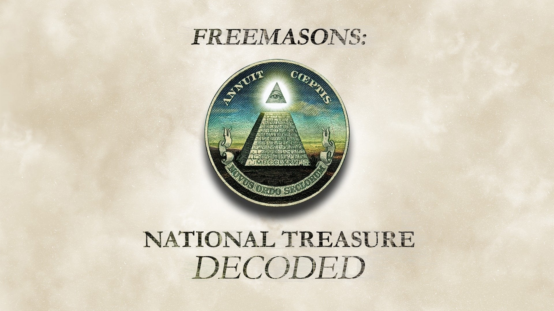 Freemasons: National Treasure Decoded