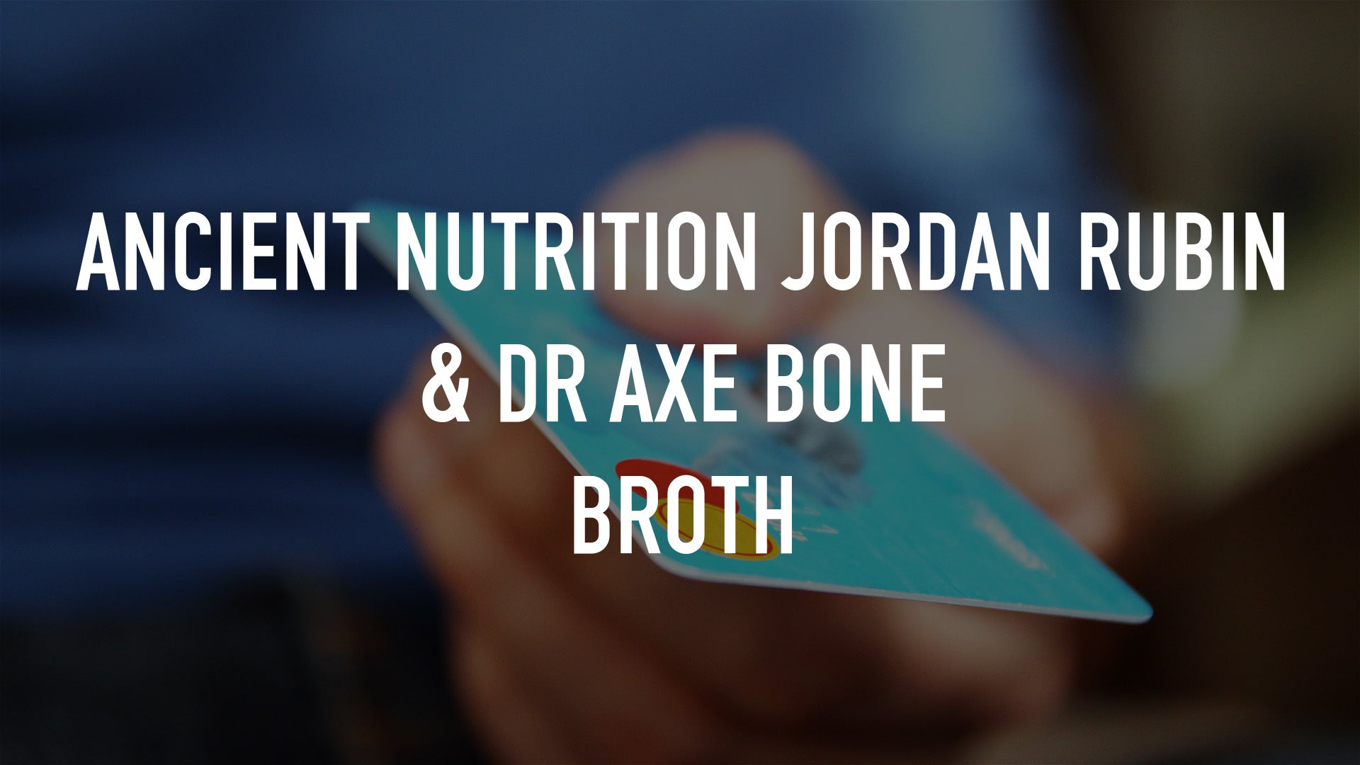 Ancient Nutrition Jordan Rubin & Dr Axe Bone Broth