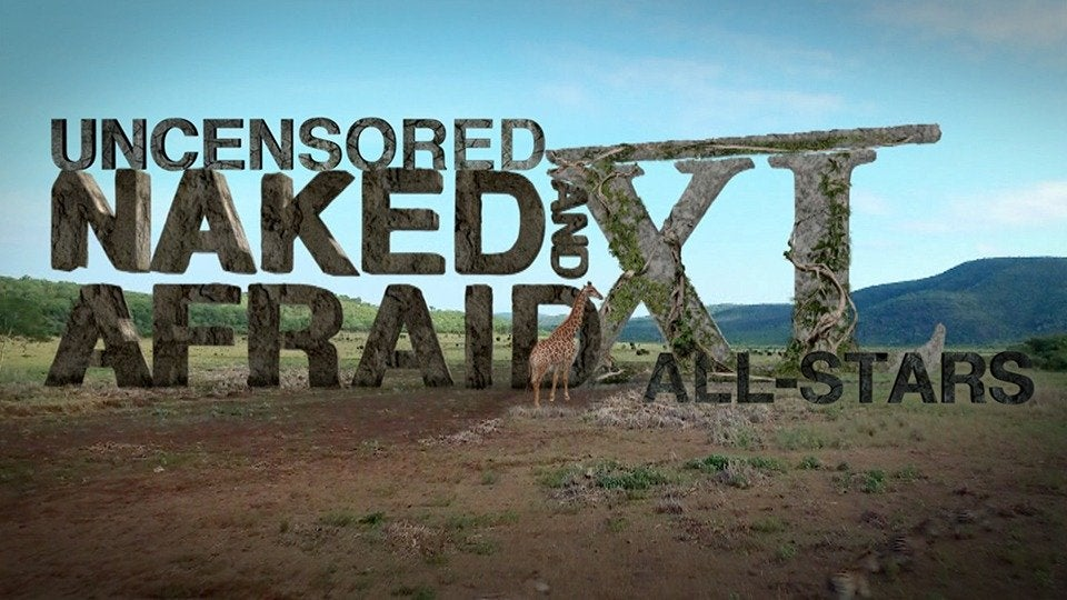 Naked and Afraid XL: Uncensored All-Stars