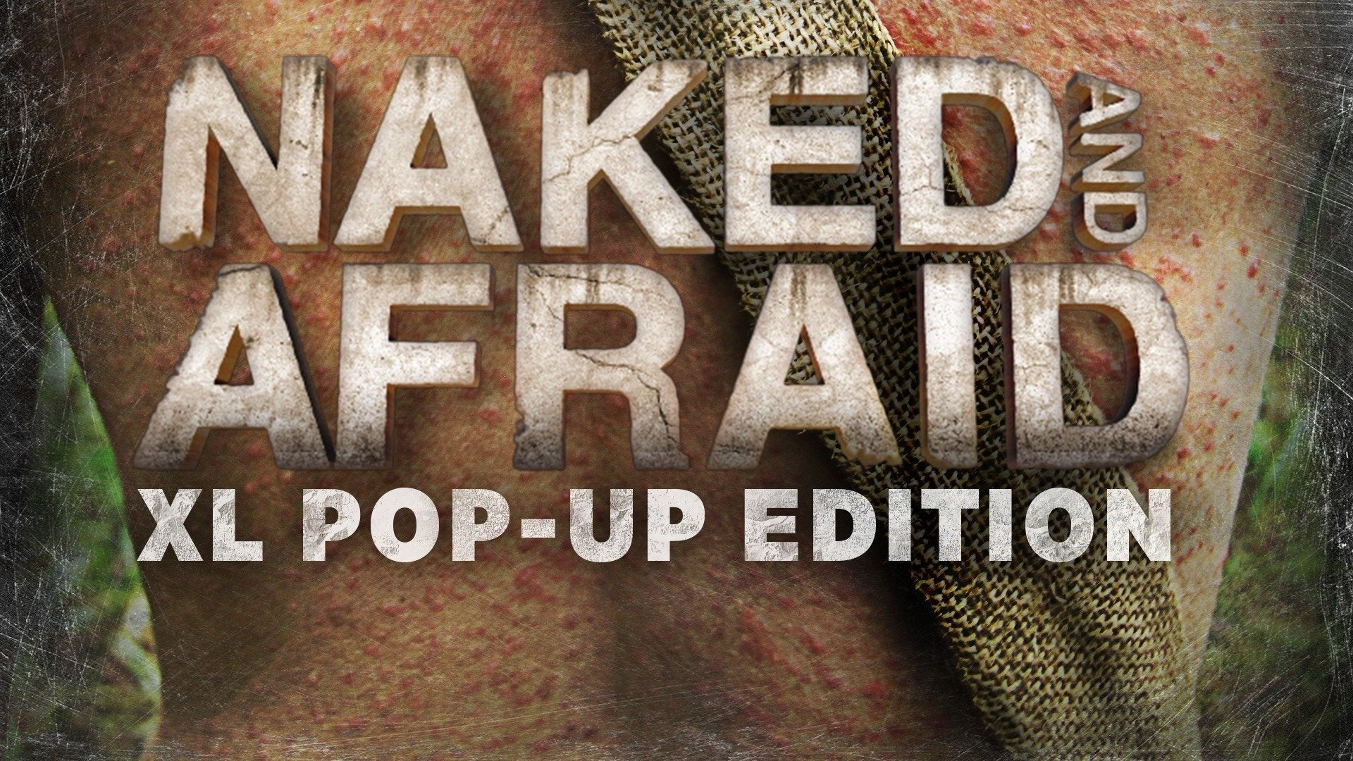 Naked and Afraid XL Pop-Up Edition