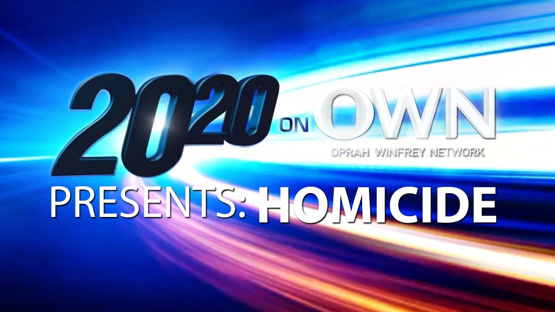 20/20 on OWN Presents: Homicide