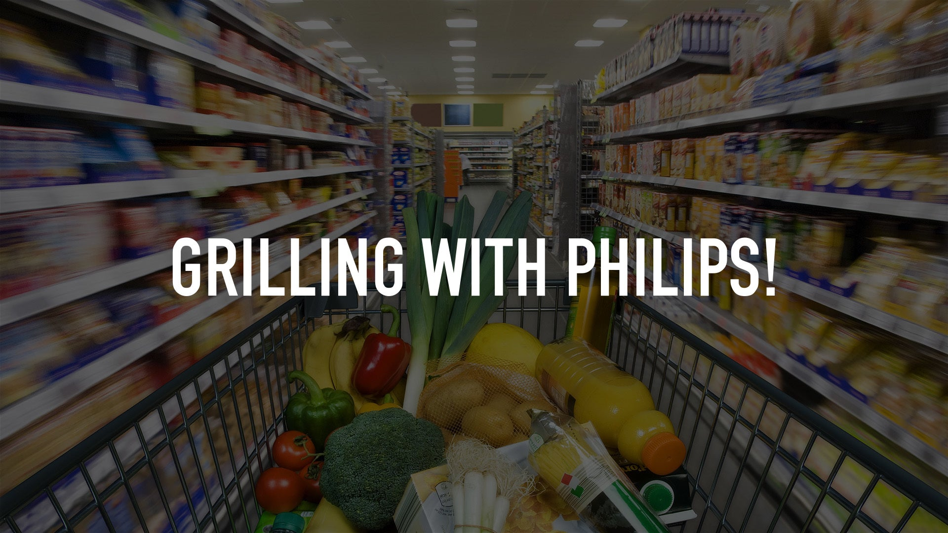 Grilling with Philips!