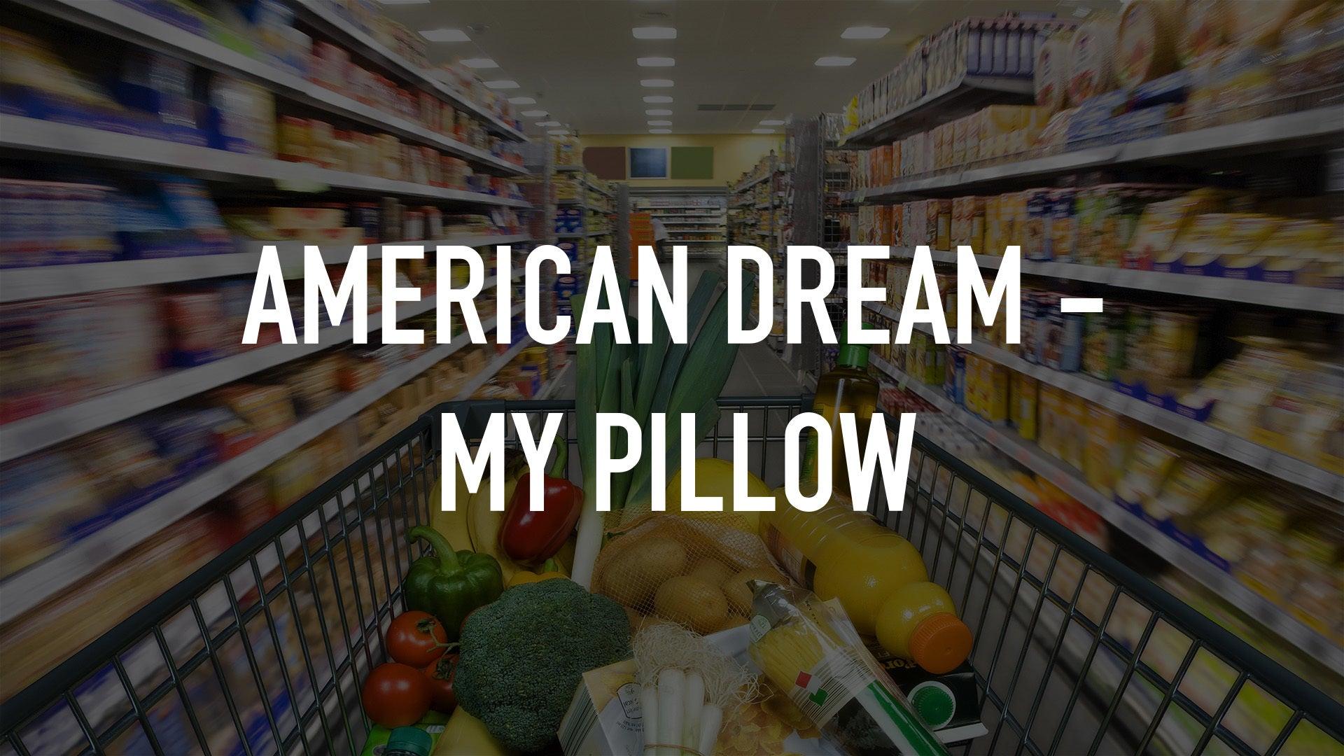 American Dream - My Pillow