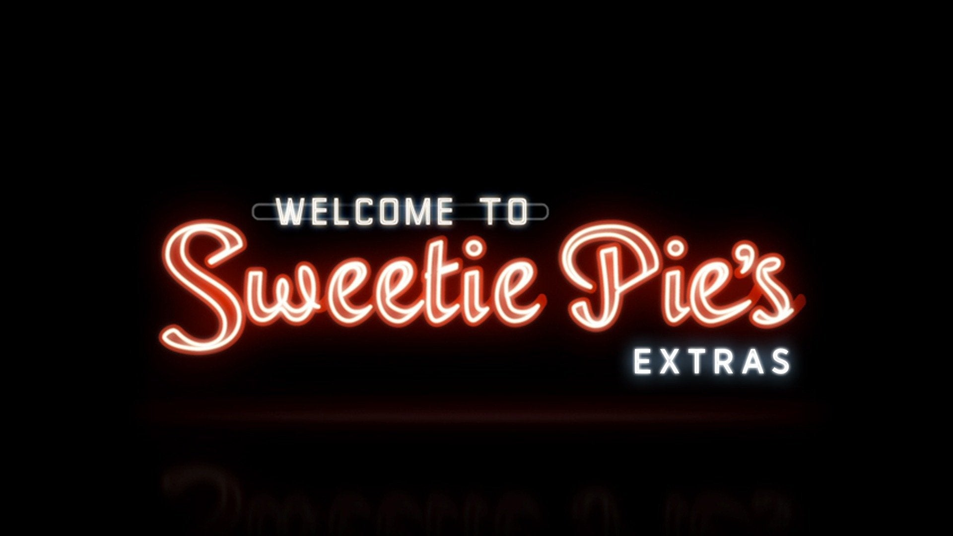 Welcome to Sweetie Pie's: Extras