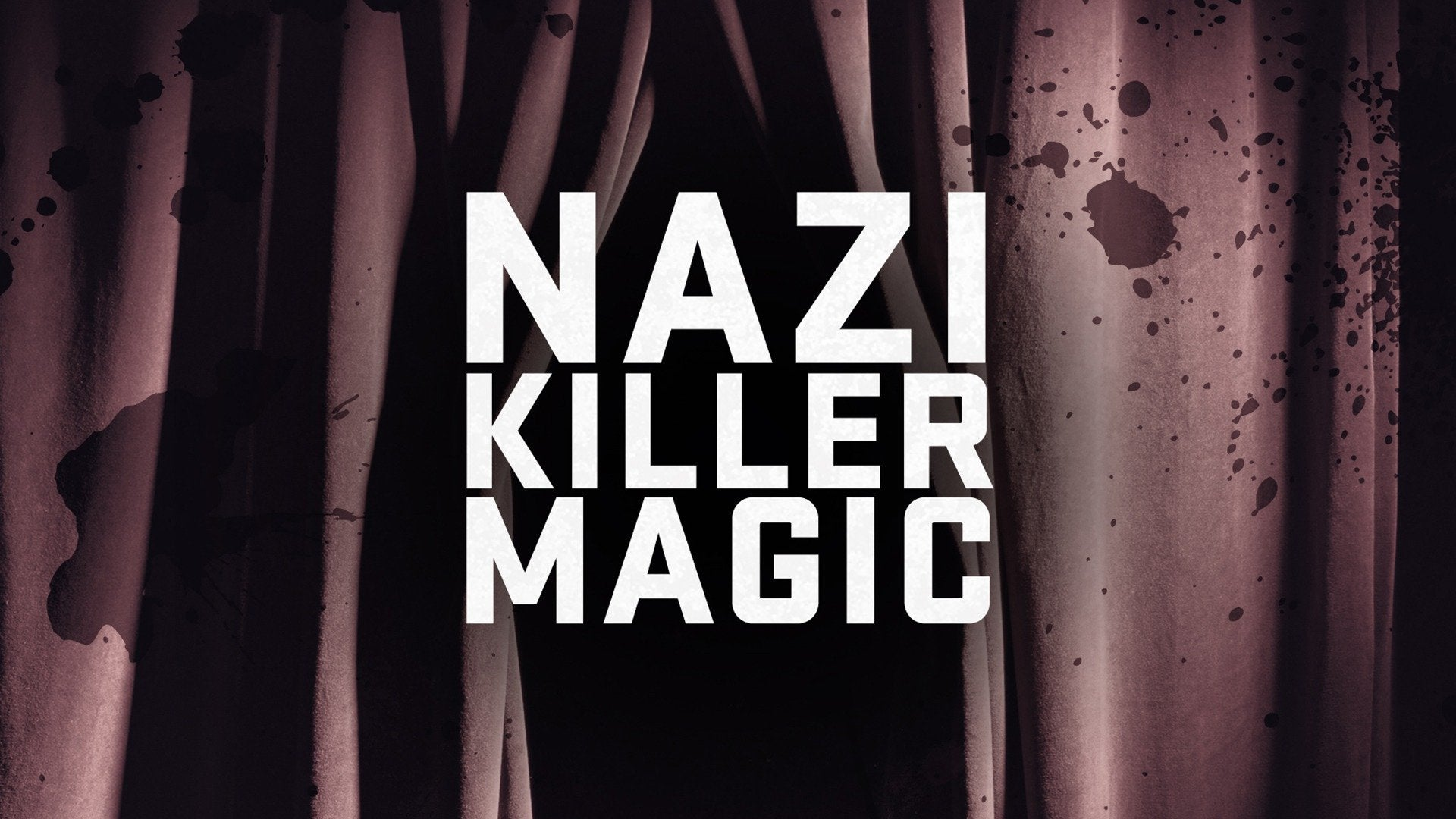 Nazi Killer Magic