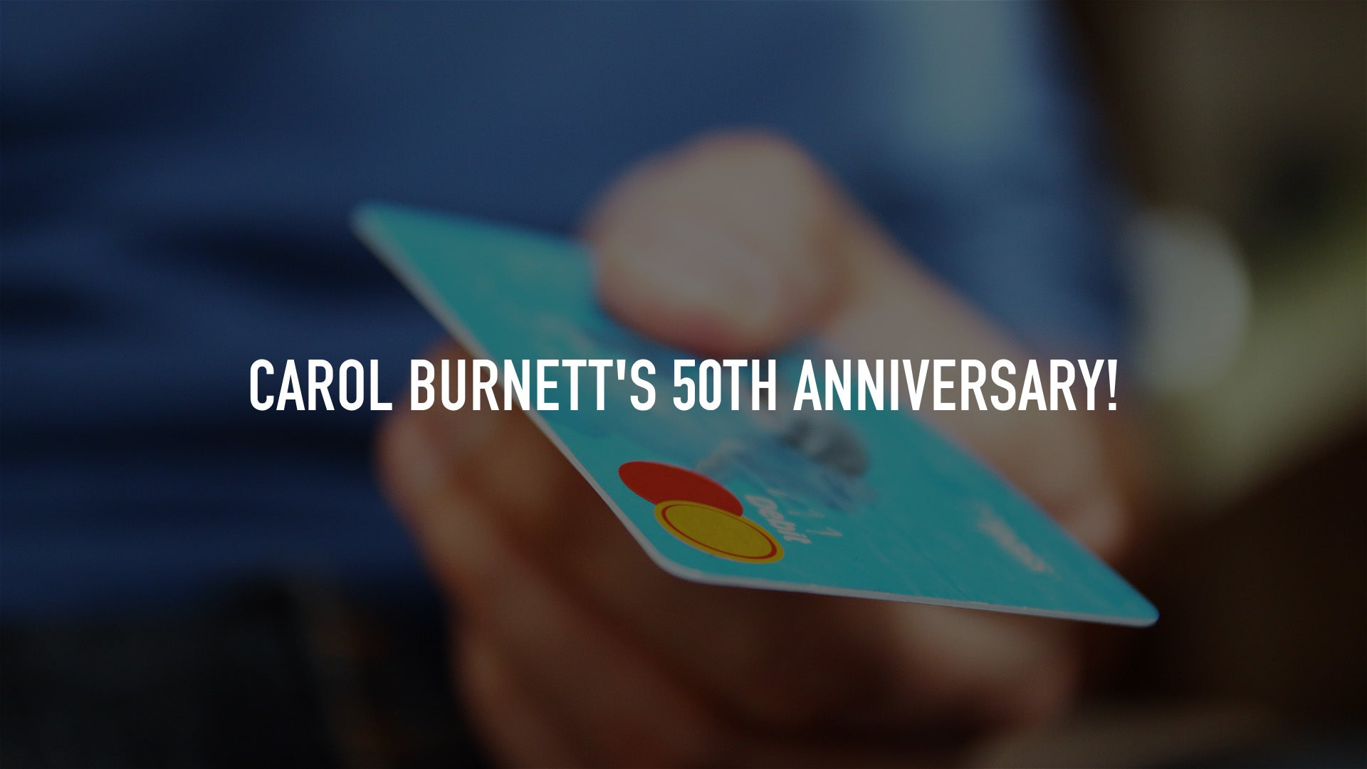 Carol Burnett's 50th Anniversary!