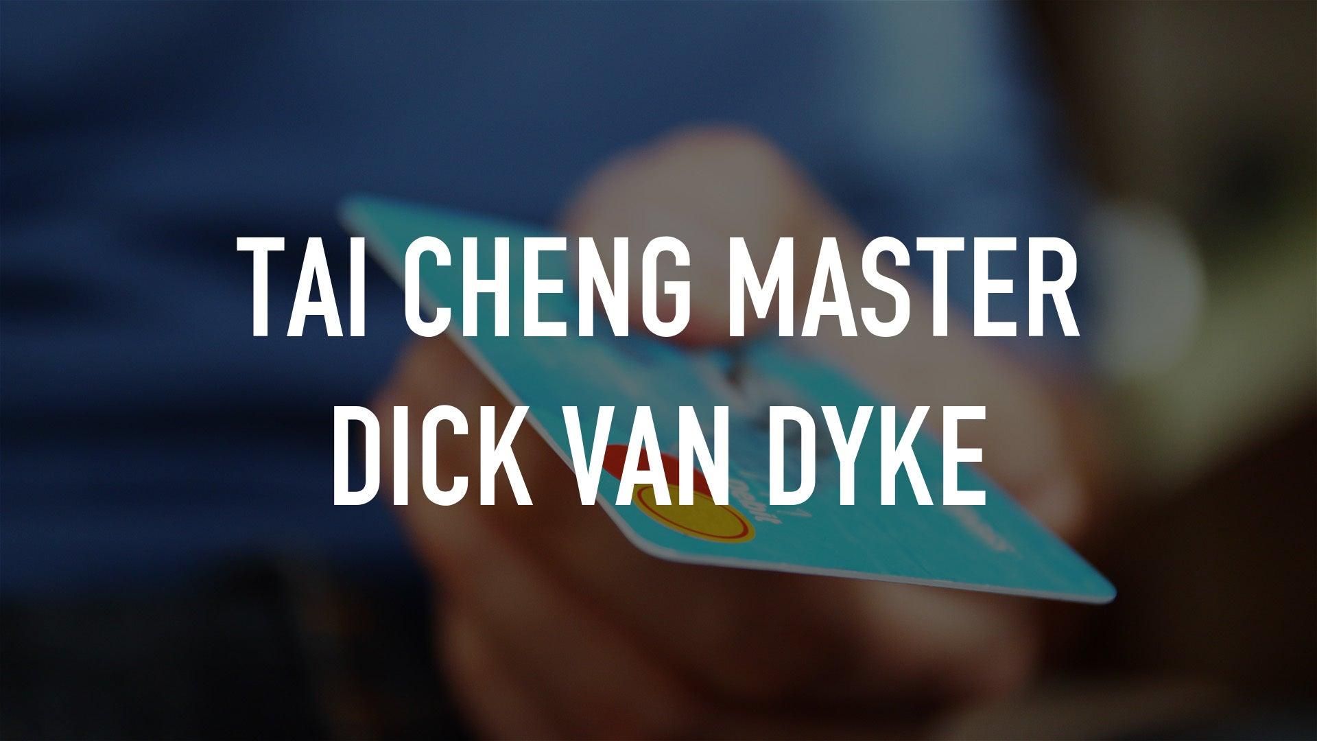 Tai Cheng Master Dick Van Dyke