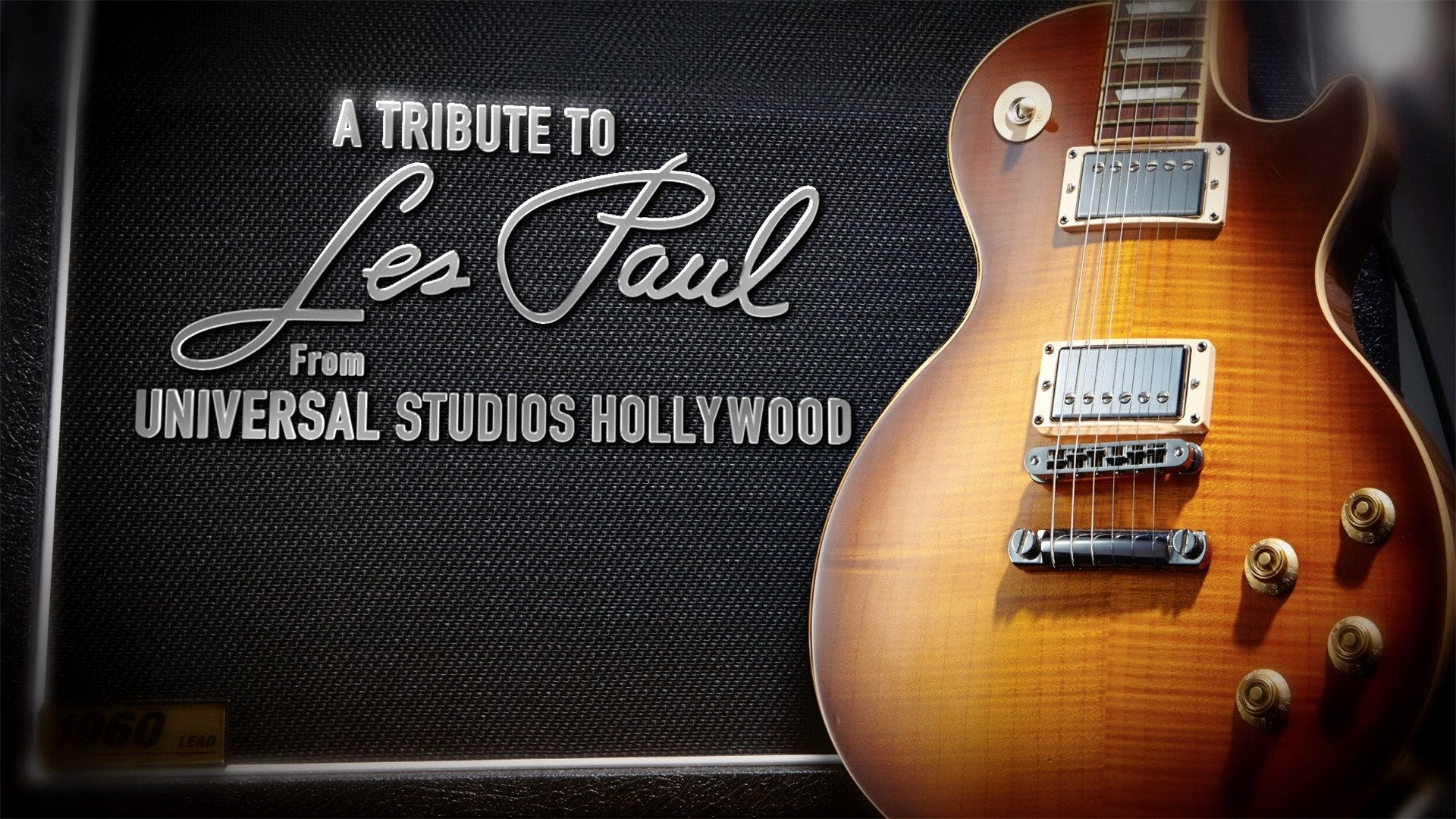 A Tribute to Les Paul - From Universal Studios Hollywood