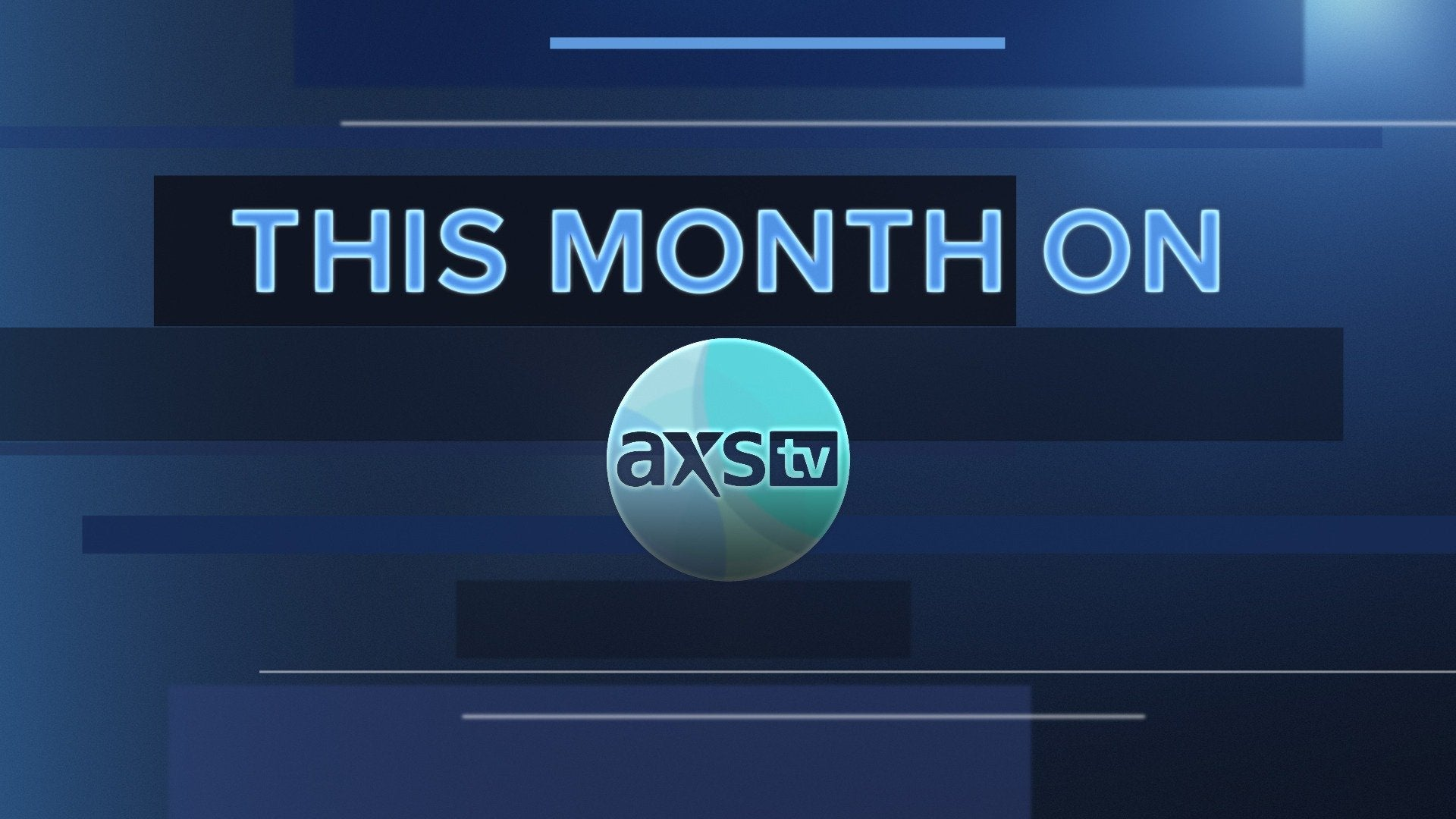 This Month on AXS TV