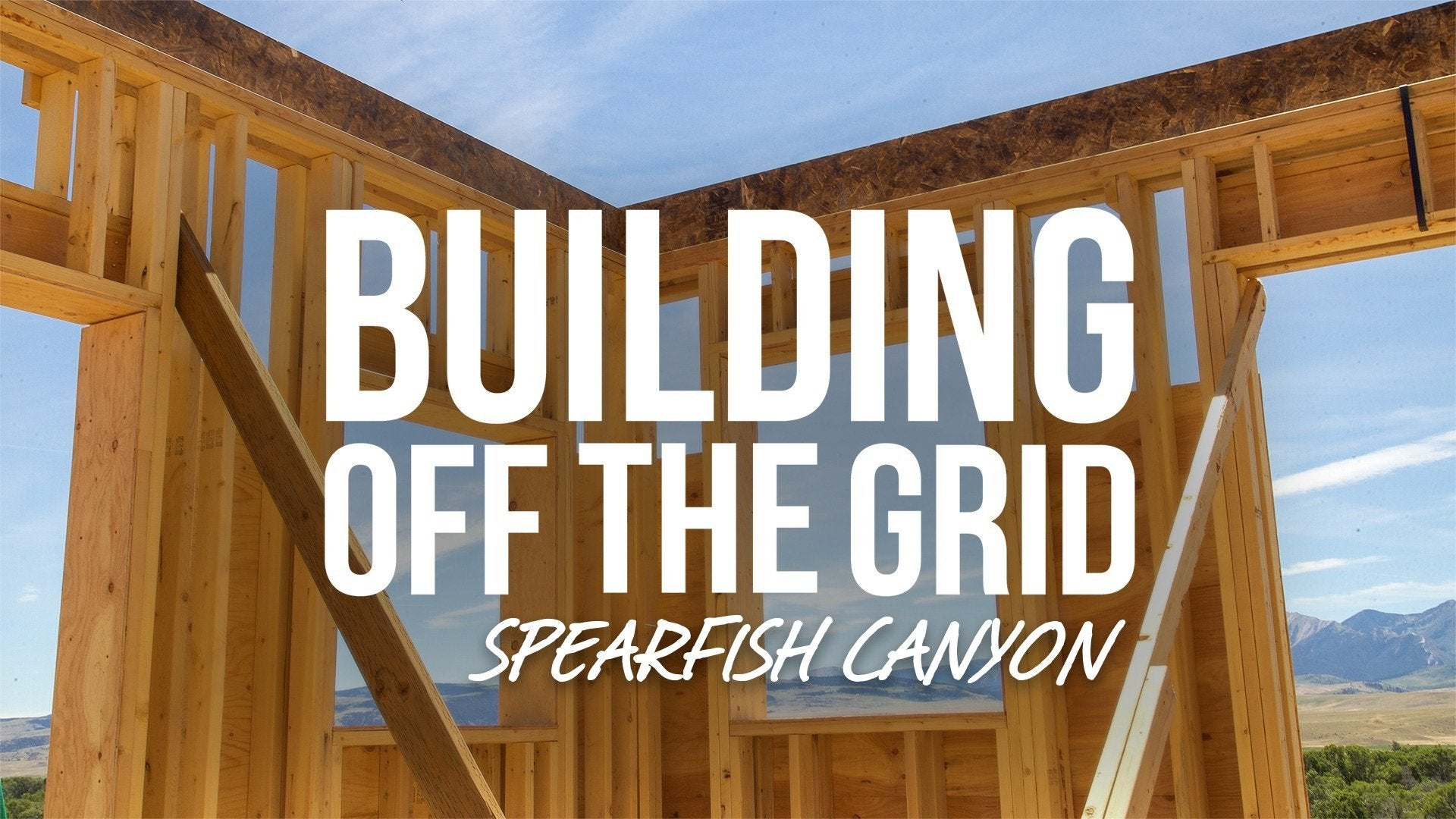 Building Off the Grid: Spearfish Canyon