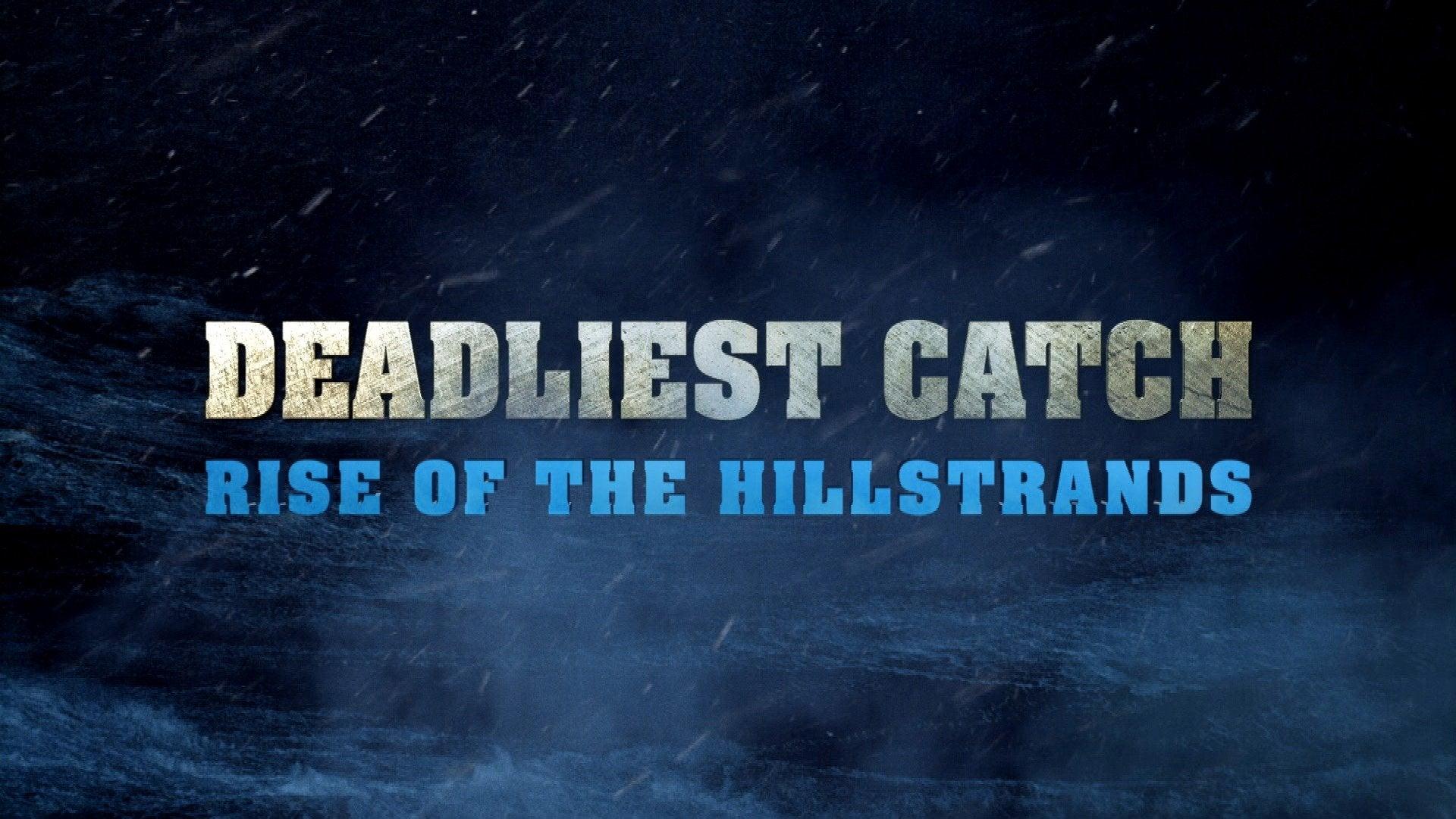 Deadliest Catch: Rise of the Hillstrands