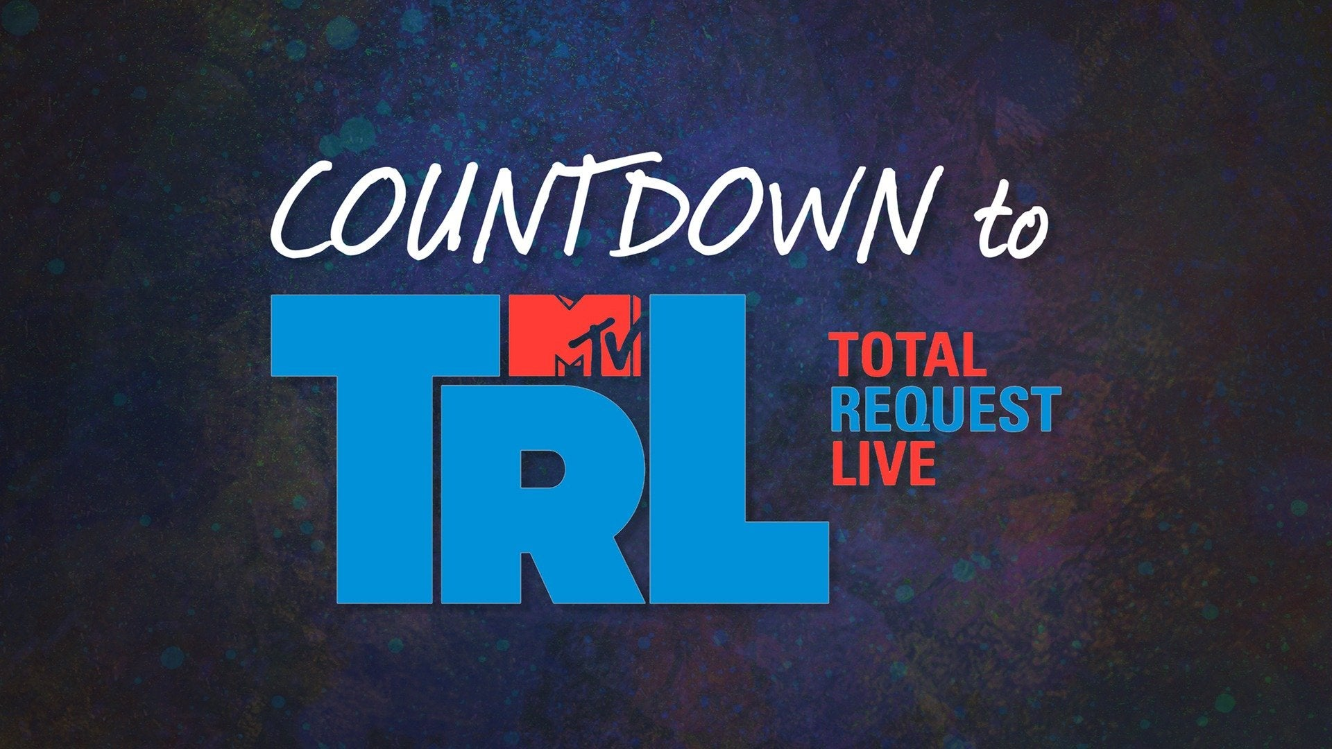 Countdown to TRL