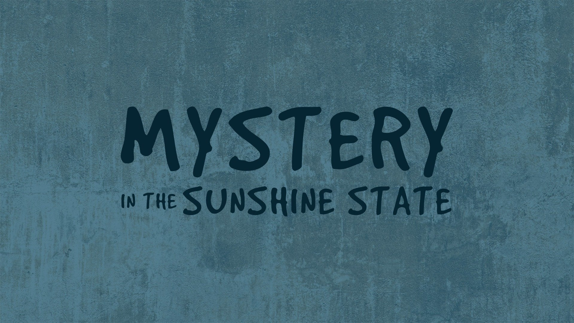 Mystery in the Sunshine State