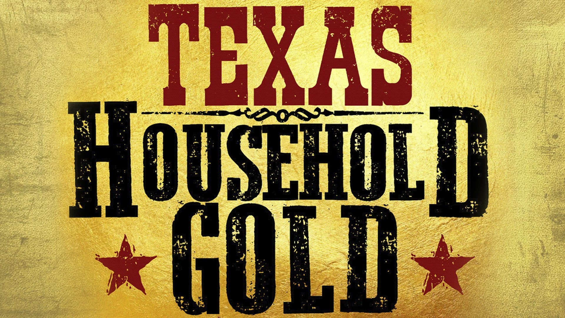 Texas Household Gold