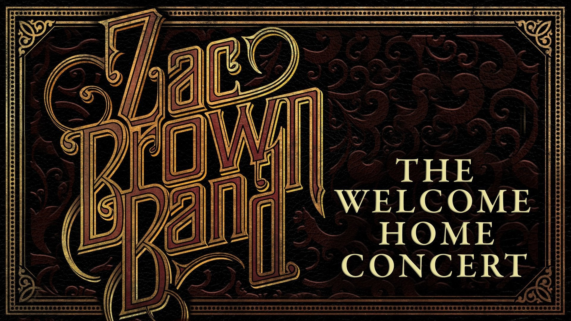 Zac Brown Band: The Welcome Home Concert
