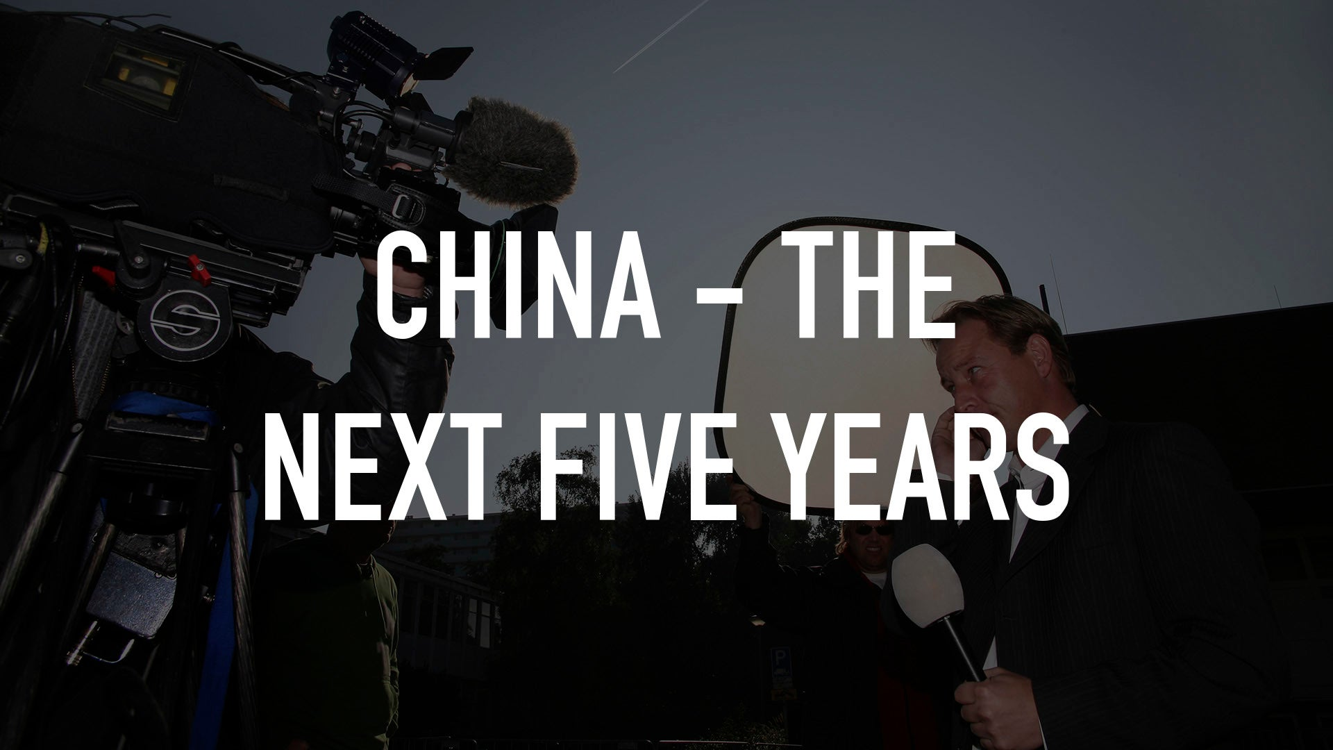 China - The Next Five Years