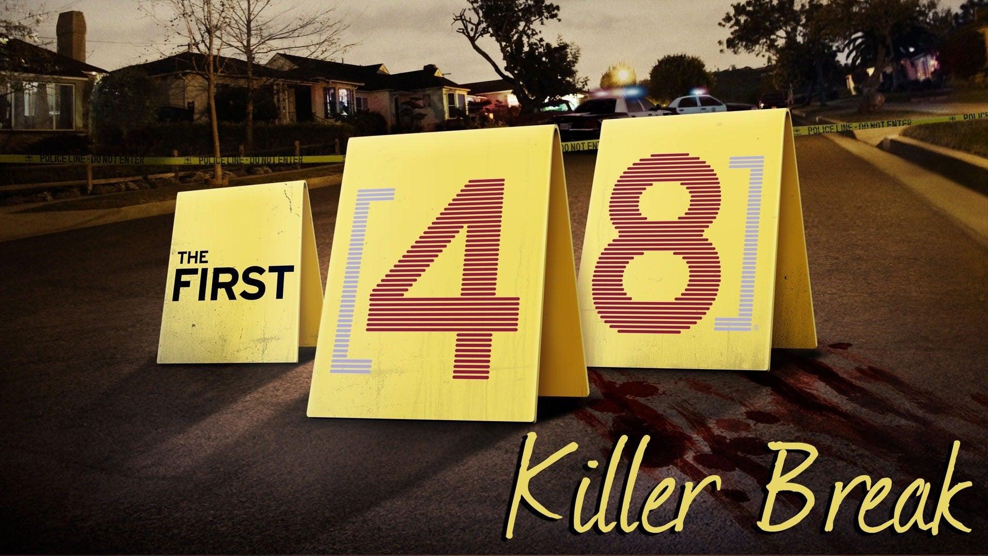 The First 48: Killer Break