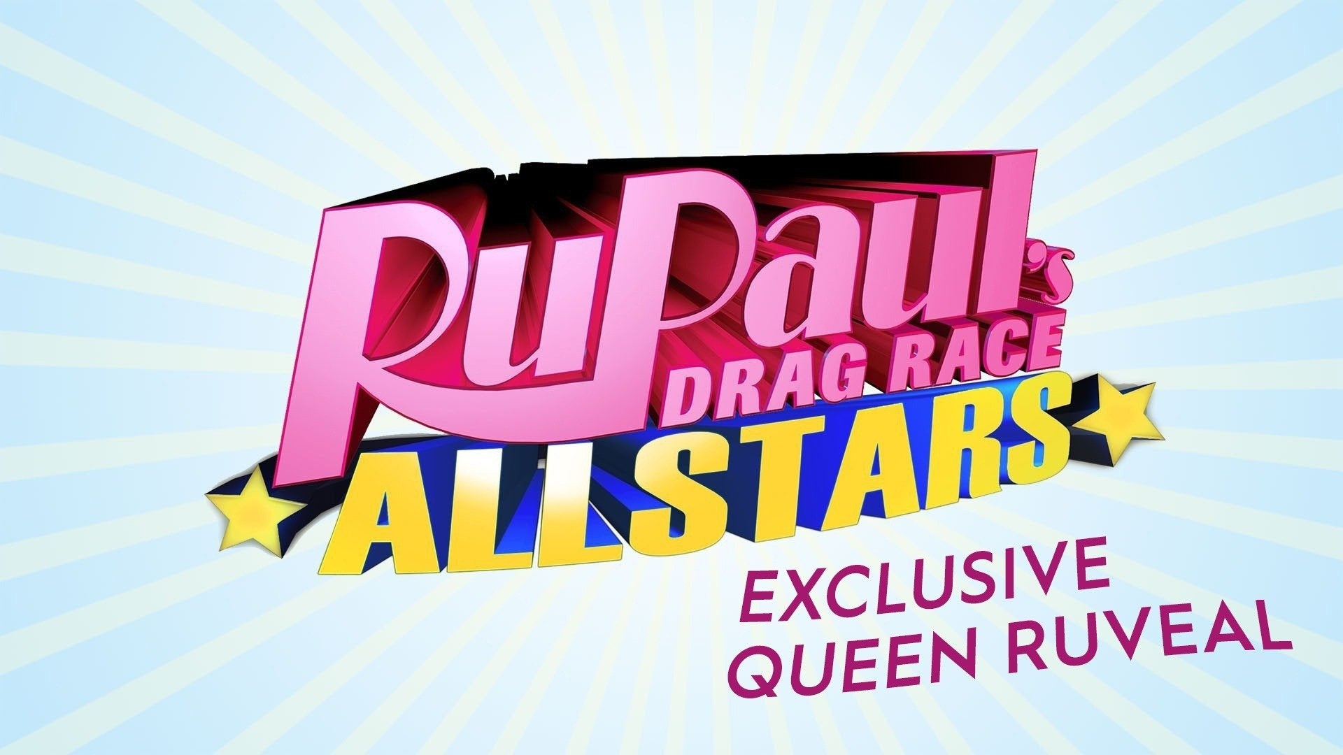 RuPaul's Drag Race All Stars: Exclusive Queen Ruveal