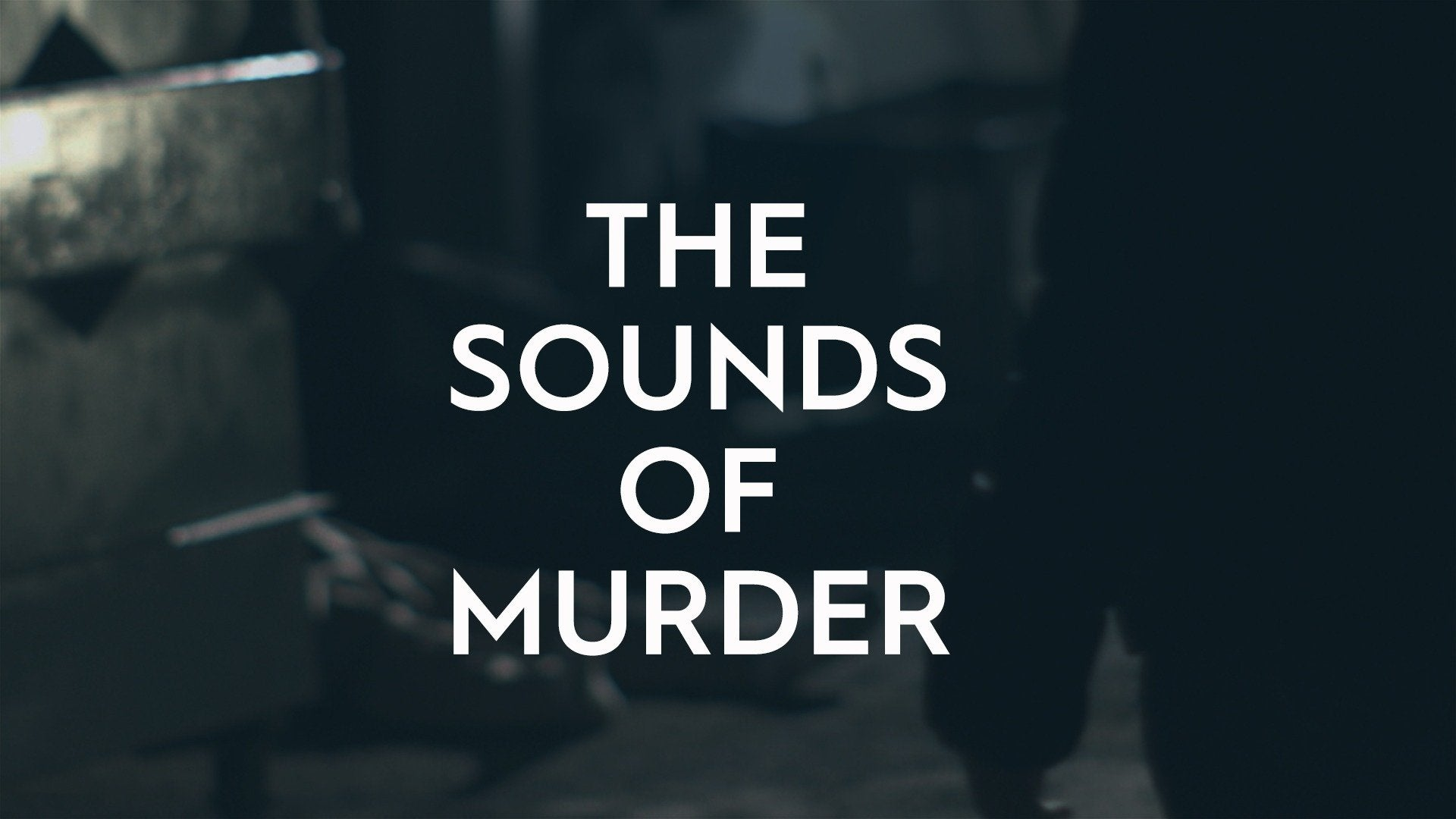 The Sounds of Murder