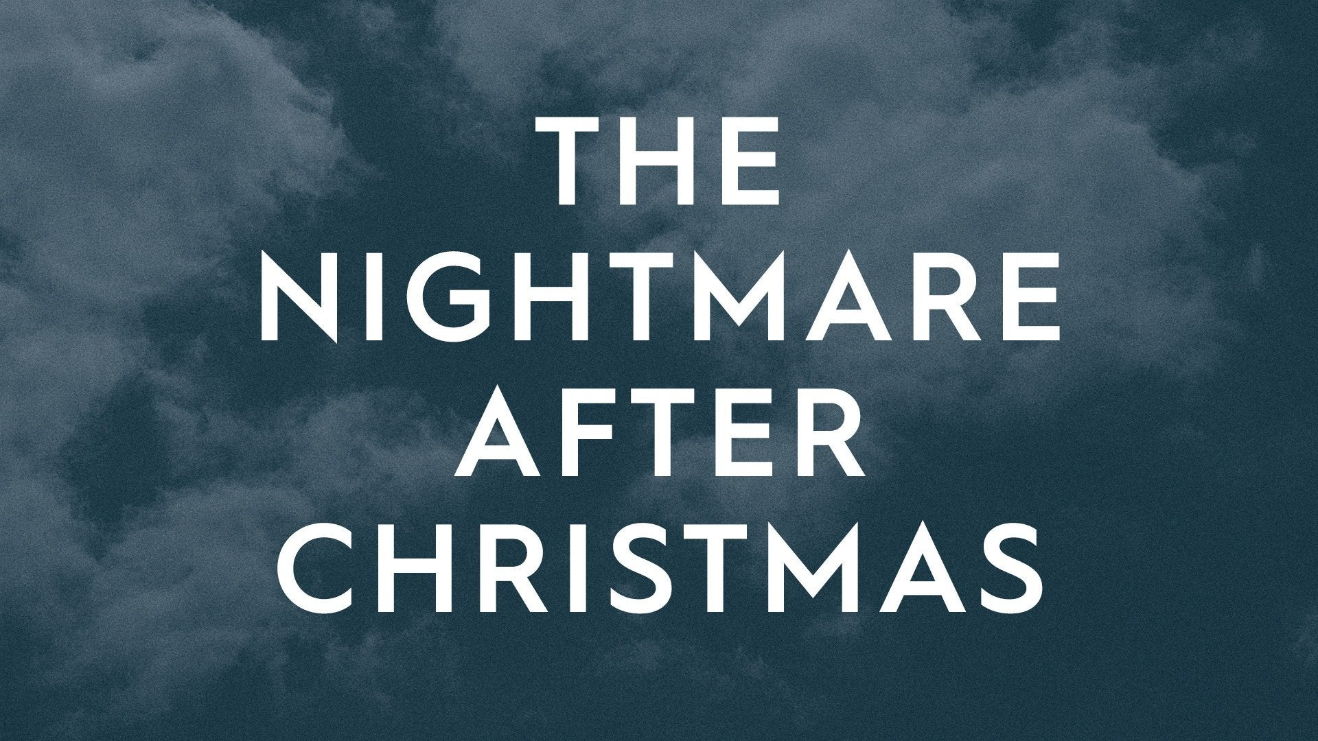 The Nightmare After Christmas