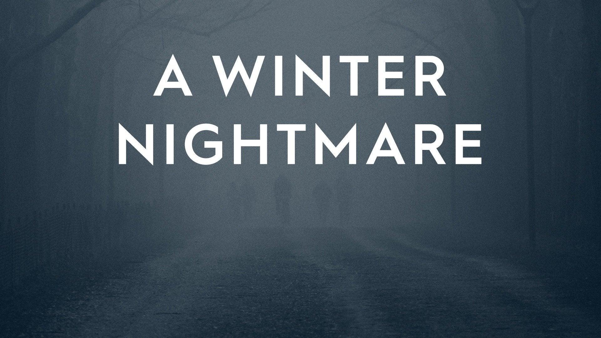 A Winter Nightmare