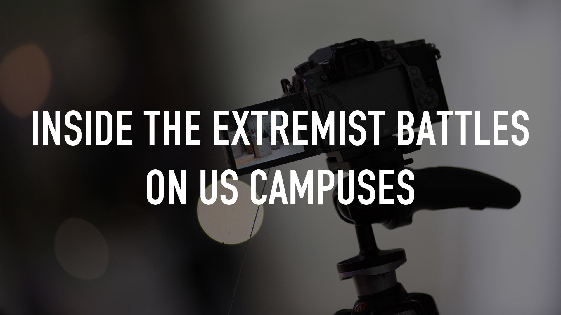 Inside the Extremist Battles on US Campuses