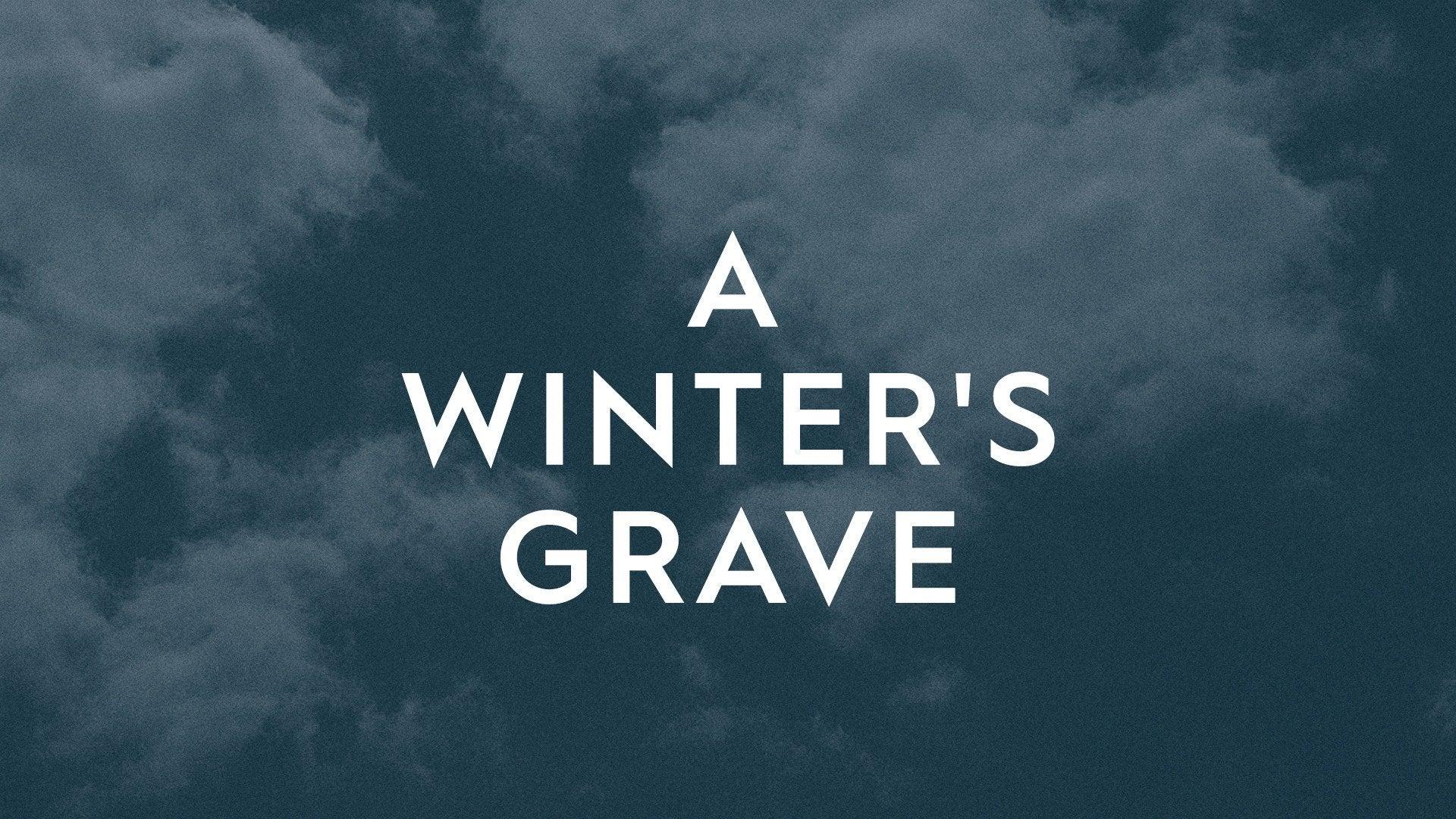 A Winter's Grave