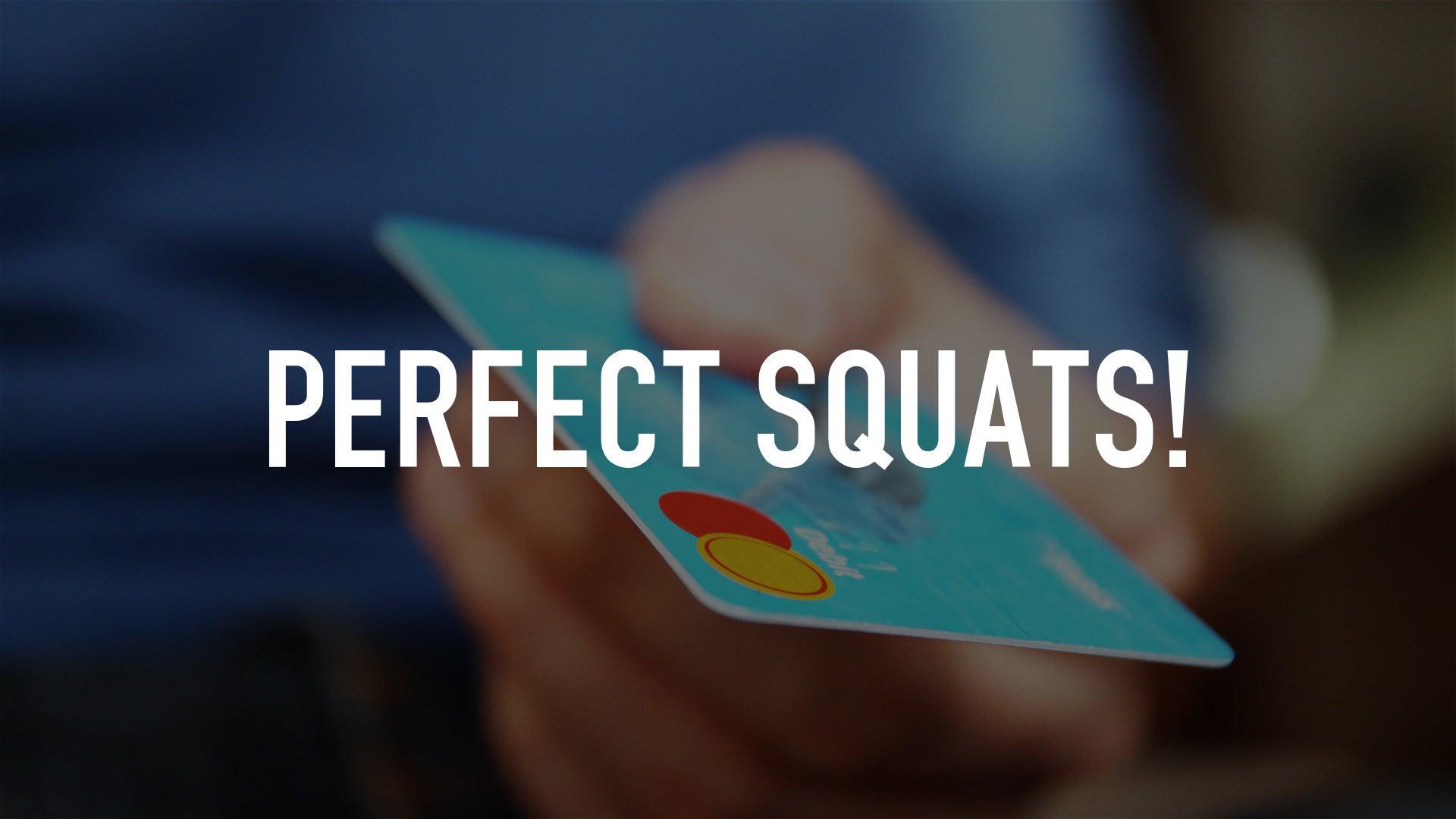 Perfect Squats!