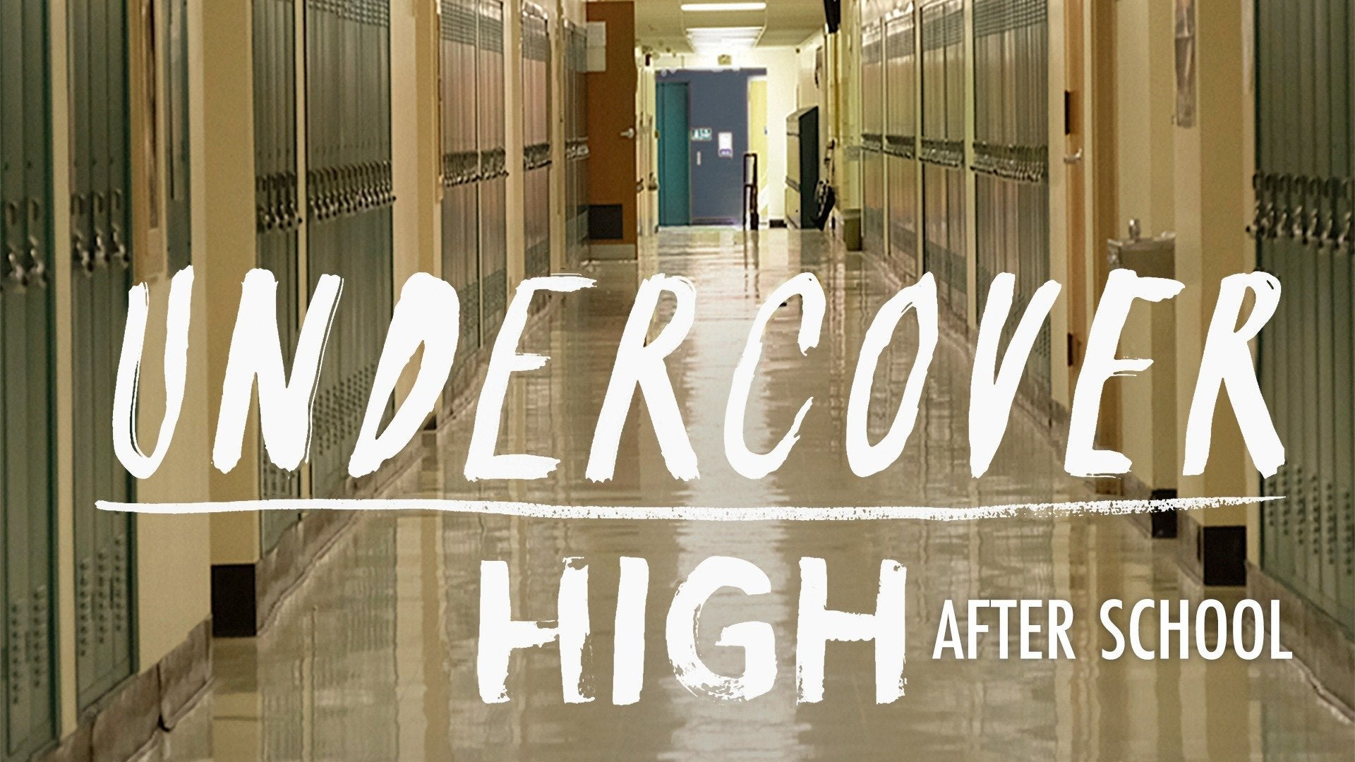 Undercover High: After School