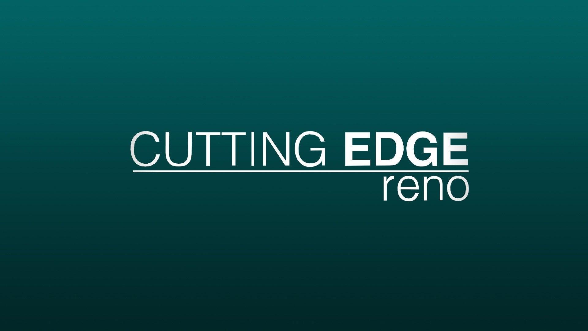 Cutting Edge Reno