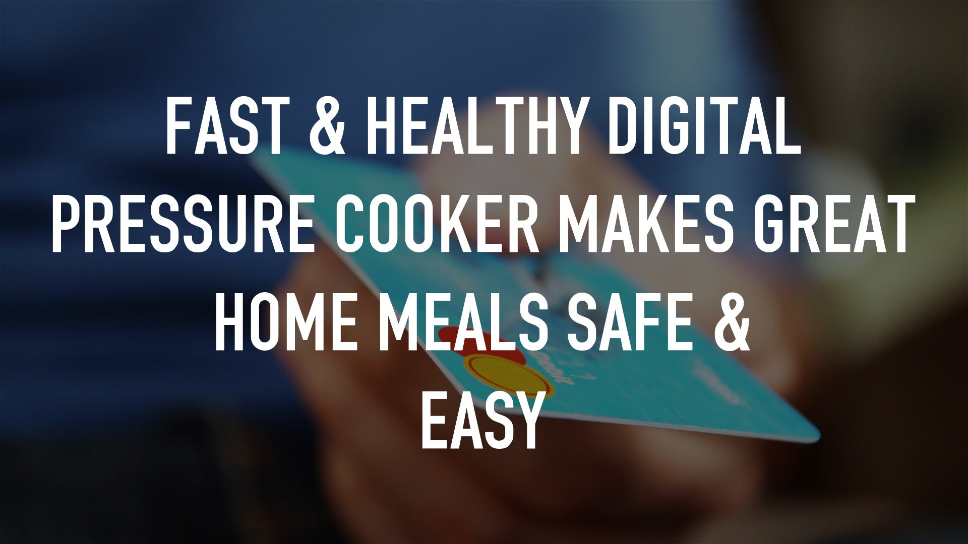 Fast & Healthy Digital Pressure Cooker Makes Great Home Meals Safe & Easy